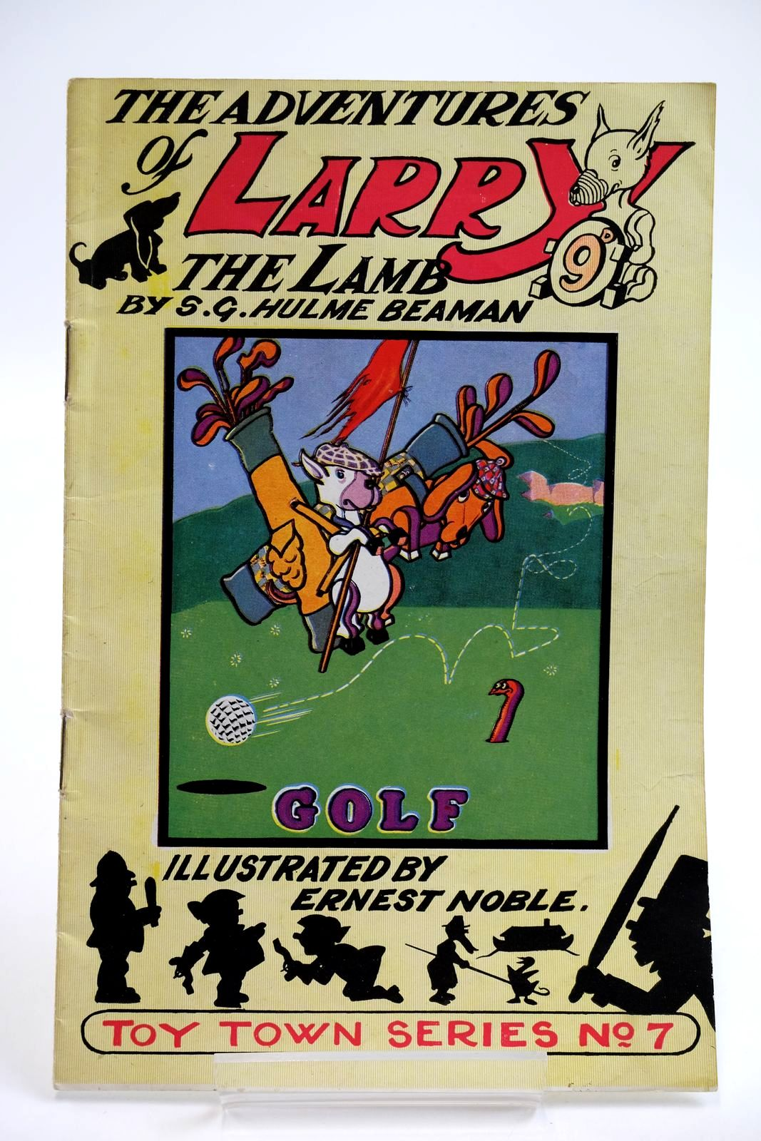 Photo of THE ADVENTURES OF LARRY THE LAMB - GOLF (TOYTOWN RULES) written by Beaman, S.G. Hulme illustrated by Noble, Ernest published by George Lapworth & Co Ltd. (STOCK CODE: 2133900)  for sale by Stella & Rose's Books