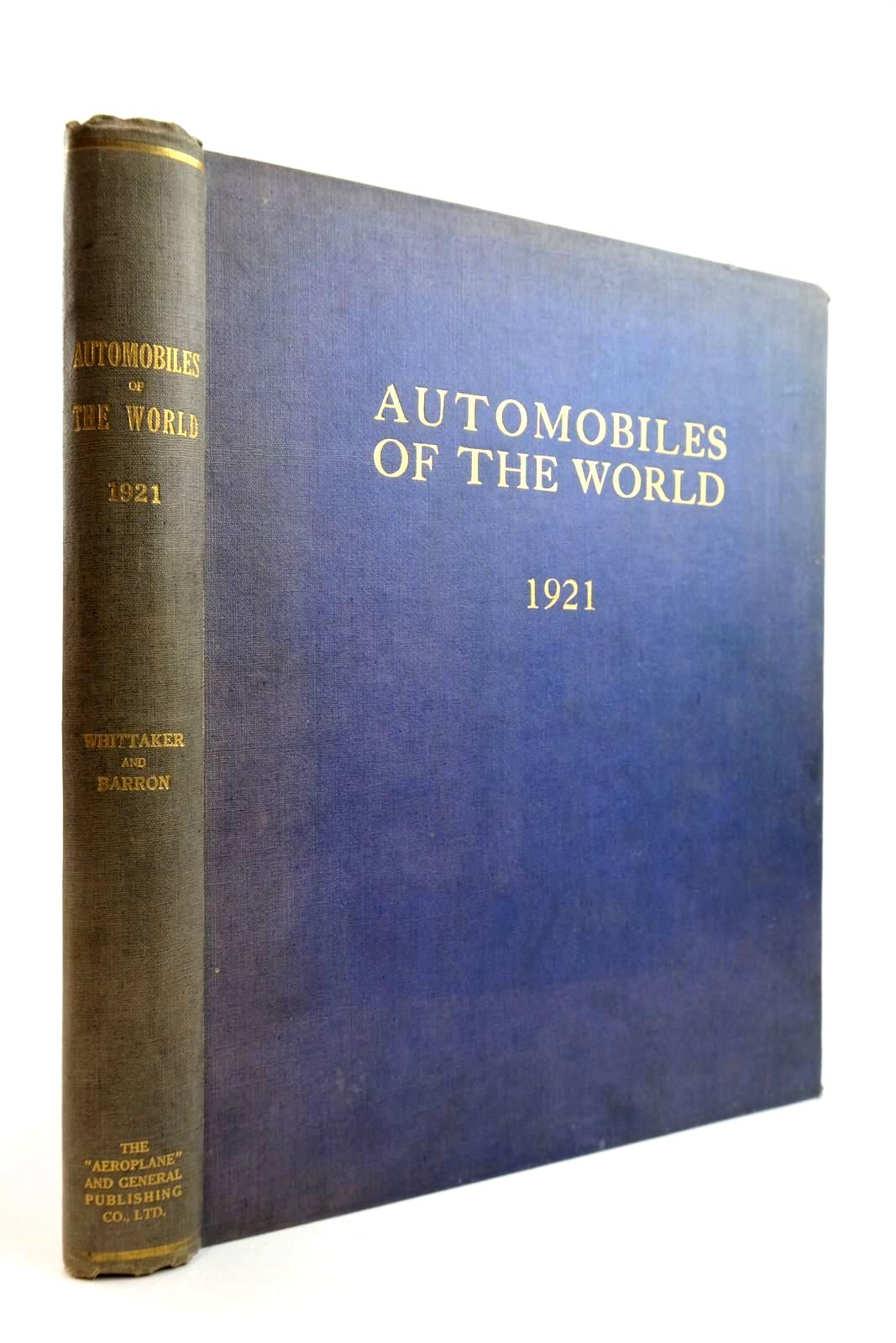 Photo of AUTOMOBILES OF THE WORLD: AN ENCYCLOPAEDIA OF THE CAR 1921 written by De B. Whittaker, W.E.