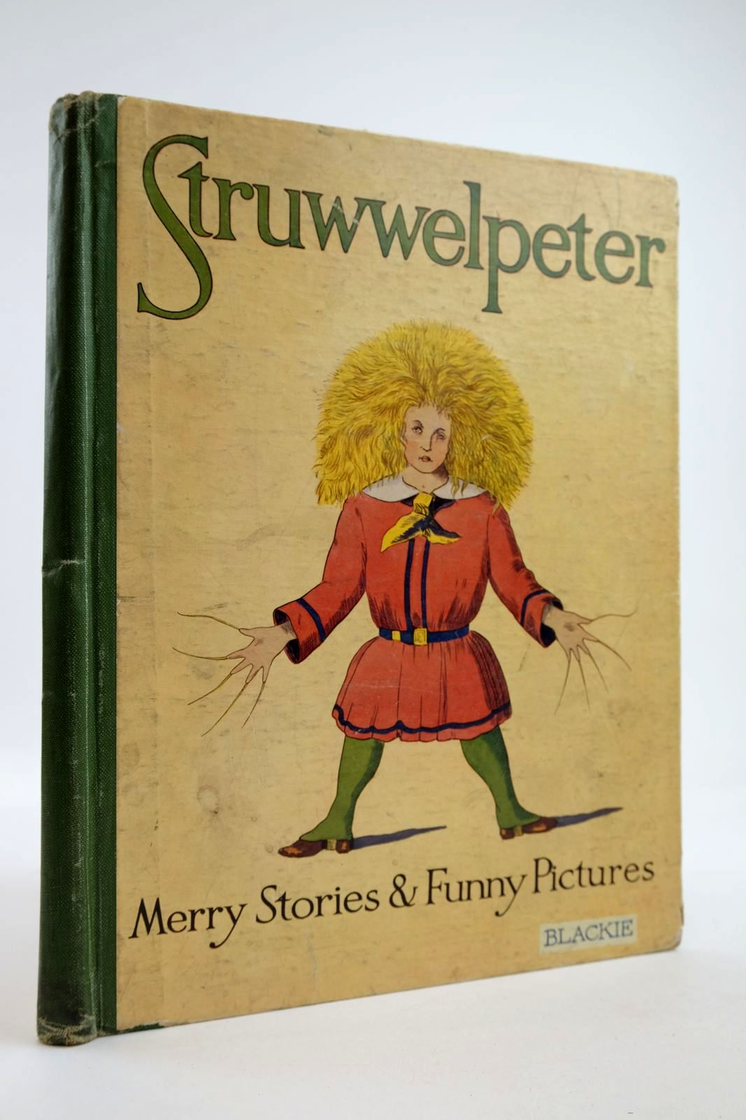 Photo of STRUWWELPETER OR, MERRY STORIES AND FUNNY PICTURES written by Hoffmann, Heinrich published by Blackie & Son Ltd. (STOCK CODE: 2133967)  for sale by Stella & Rose's Books