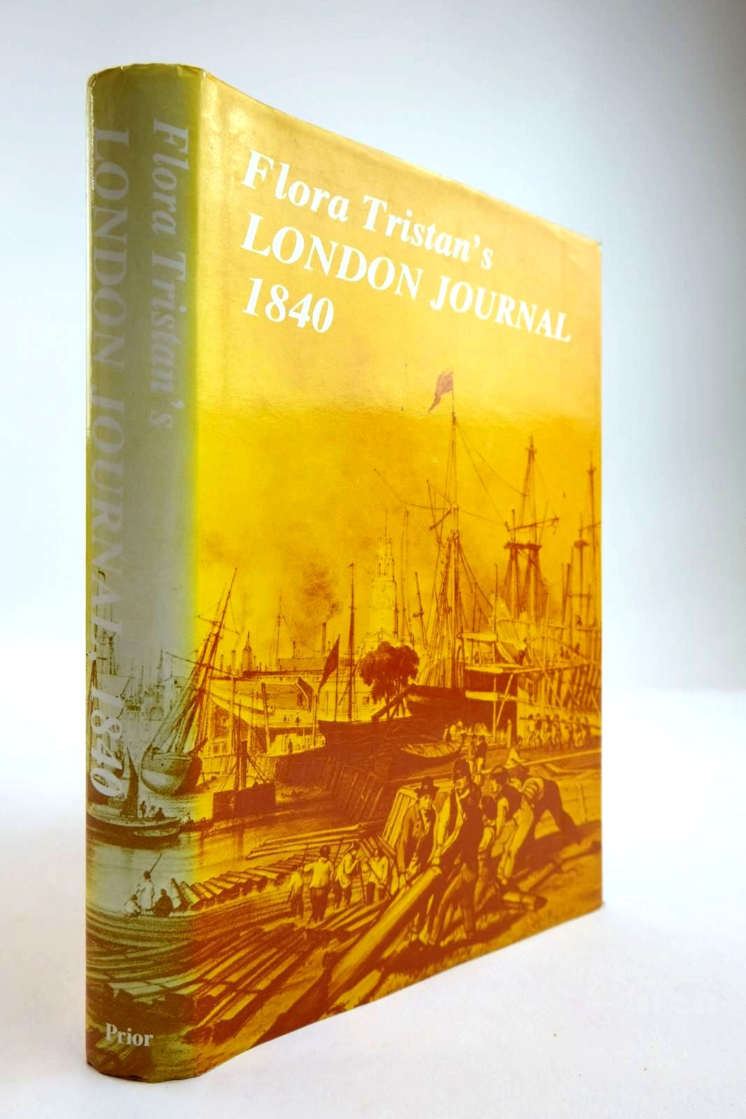 Photo of LONDON JOURNAL: A SURVEY OF LONDON LIFE IN THE 1830S written by Tristan, Flora published by Goerge Prior (STOCK CODE: 2133989)  for sale by Stella & Rose's Books