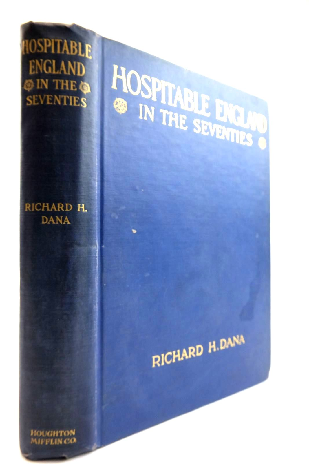 Photo of HOSPITABLE ENGLAND IN THE SEVENTIES: THE DIARY OF A YOUNG AMERICAN 1875-1876 written by Dana, Richard Henry published by Houghton Mifflin Company (STOCK CODE: 2133991)  for sale by Stella & Rose's Books