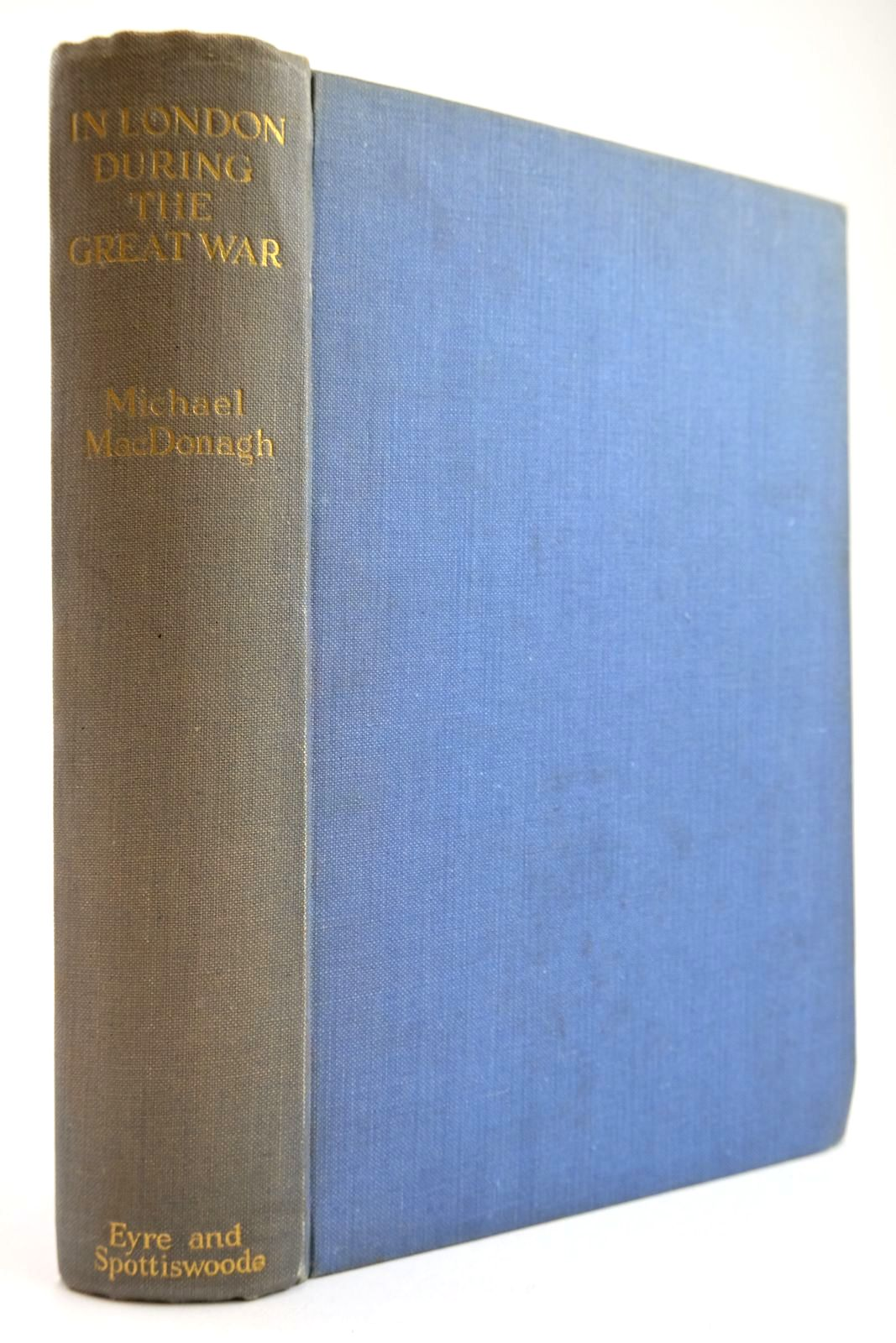 Photo of IN LONDON DURING THE GREAT WAR: THE DIARY OF A JOURNALIST- Stock Number: 2134002