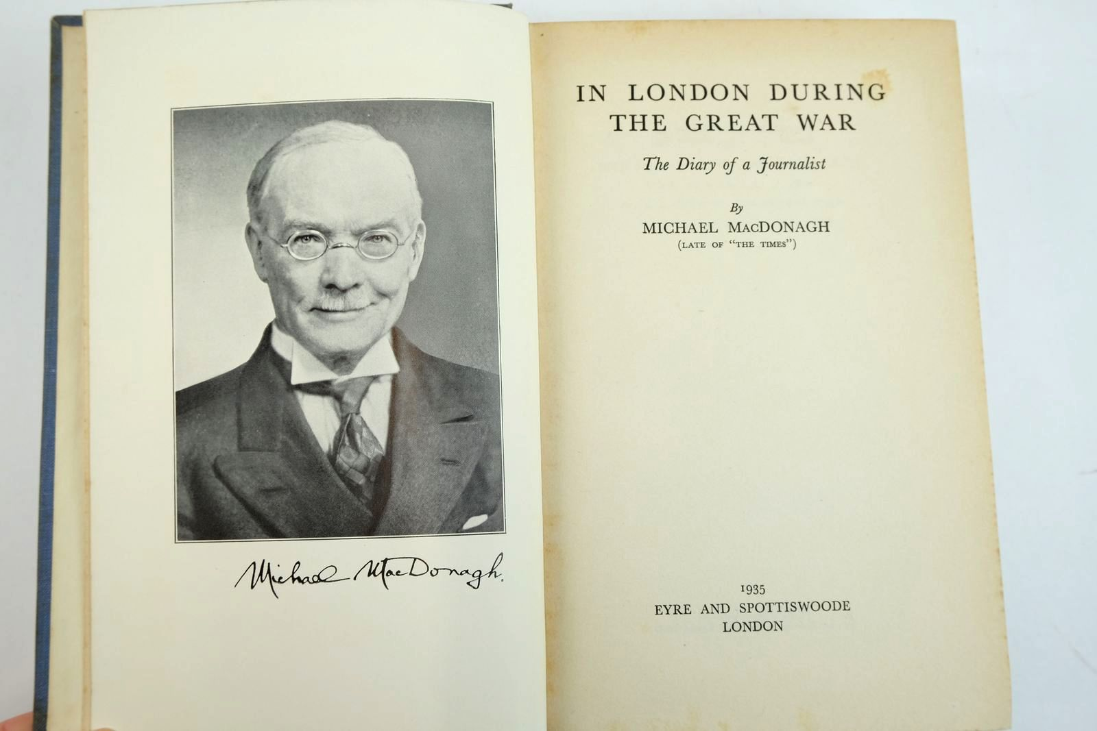 Photo of IN LONDON DURING THE GREAT WAR: THE DIARY OF A JOURNALIST written by Macdonagh, Michael published by Eyre & Spottiswoode (STOCK CODE: 2134002)  for sale by Stella & Rose's Books