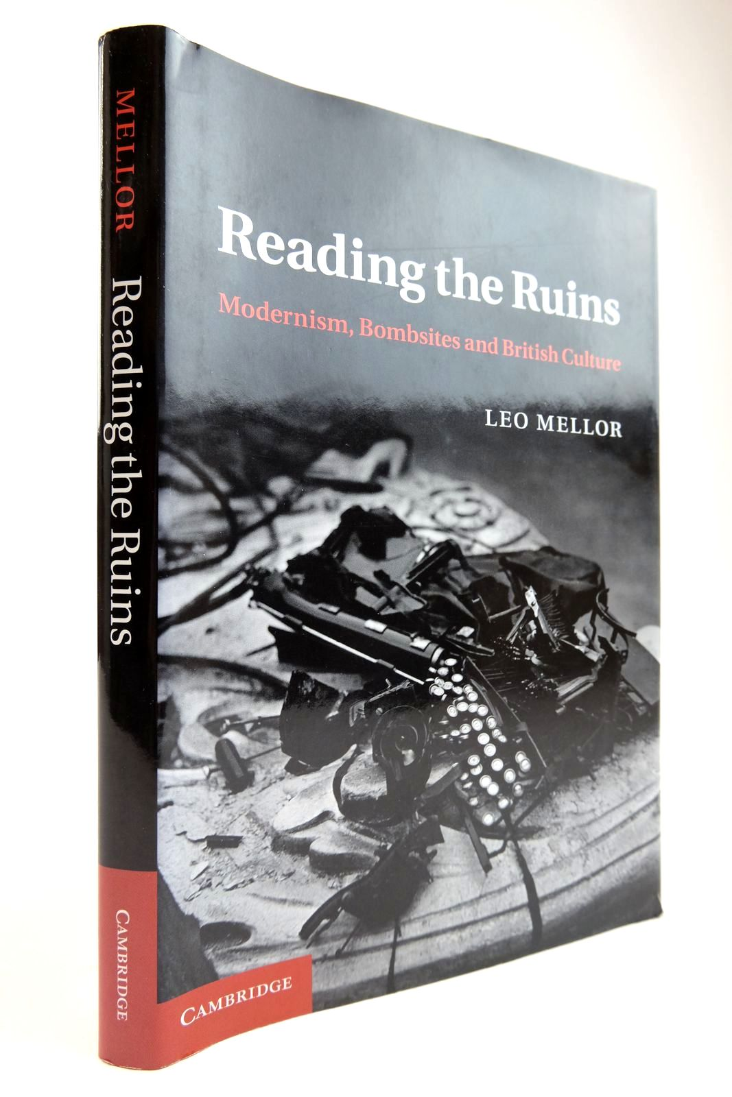 Photo of READING THE RUINS: MODERNISM, BOMBSITES AND BRITISH CULTURE written by Mellor, Leo published by Cambridge University Press (STOCK CODE: 2134010)  for sale by Stella & Rose's Books