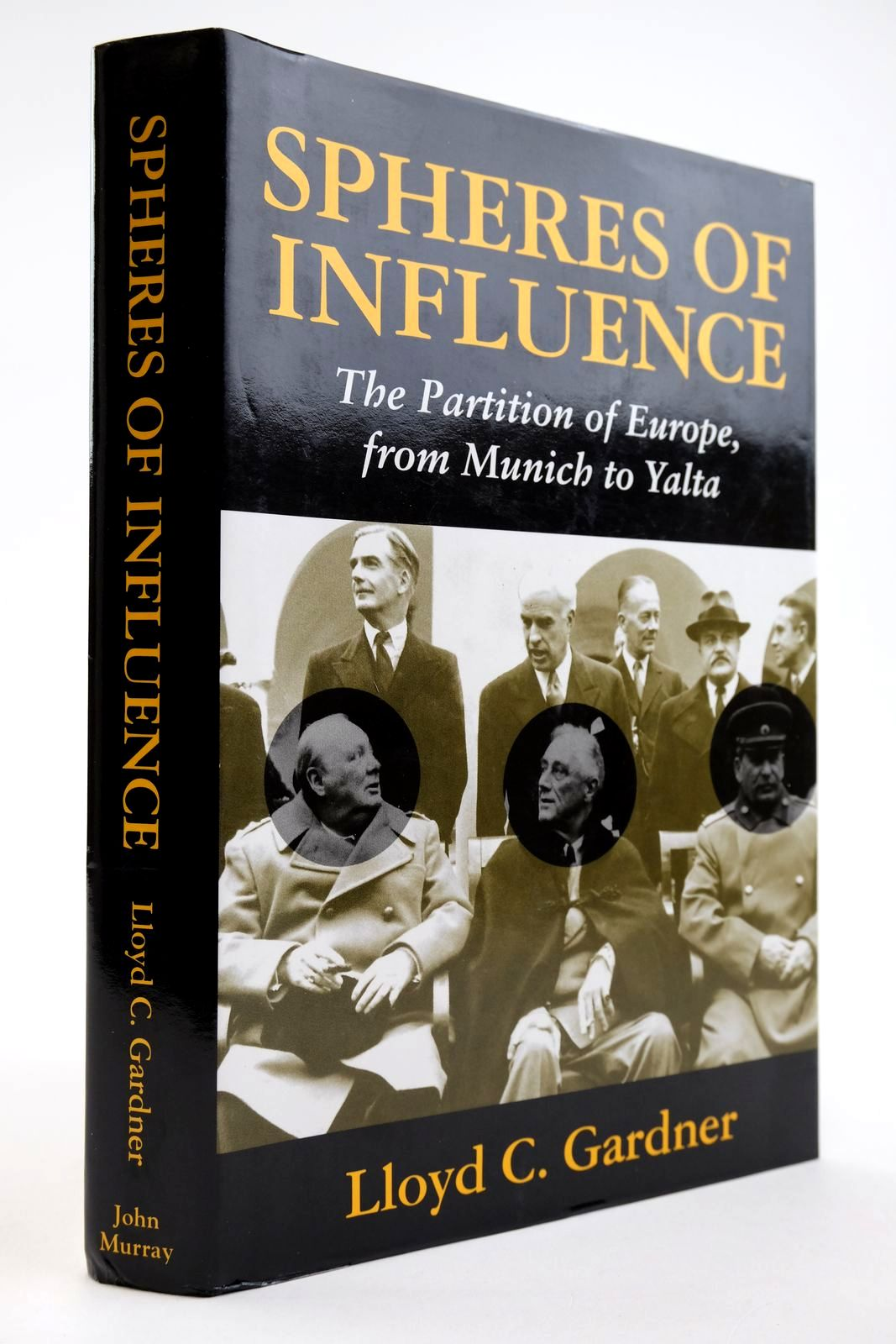 Photo of SPHERES OF INFLUENCE: THE PARTITION OF EUROPE, FROM MUNICH TO YALTA- Stock Number: 2134022