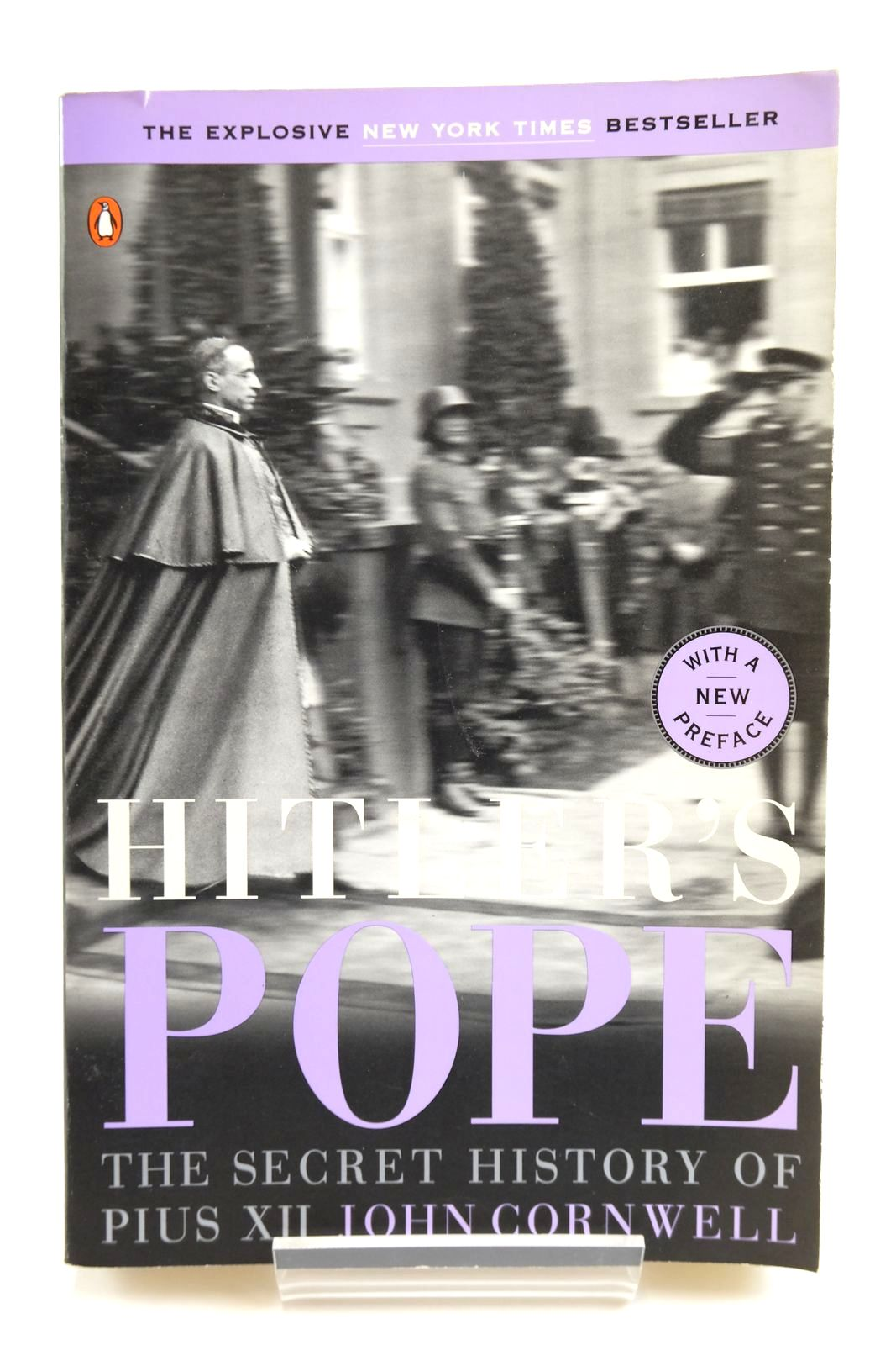 Photo of HITLER'S POPE: THE SECRET HISTORY OF PIUS XII written by Cornwell, John published by Penguin Books (STOCK CODE: 2134026)  for sale by Stella & Rose's Books