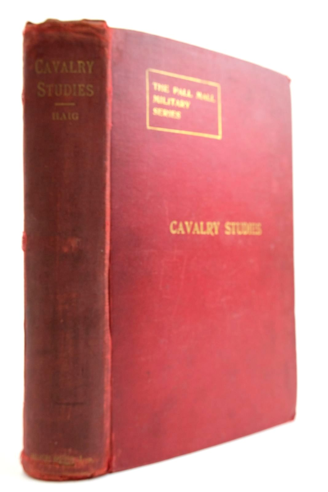 Photo of CAVALRY STUDIES: STRATEGICAL AND TACTICAL written by Haig, Douglas published by Hugh Rees (STOCK CODE: 2134027)  for sale by Stella & Rose's Books