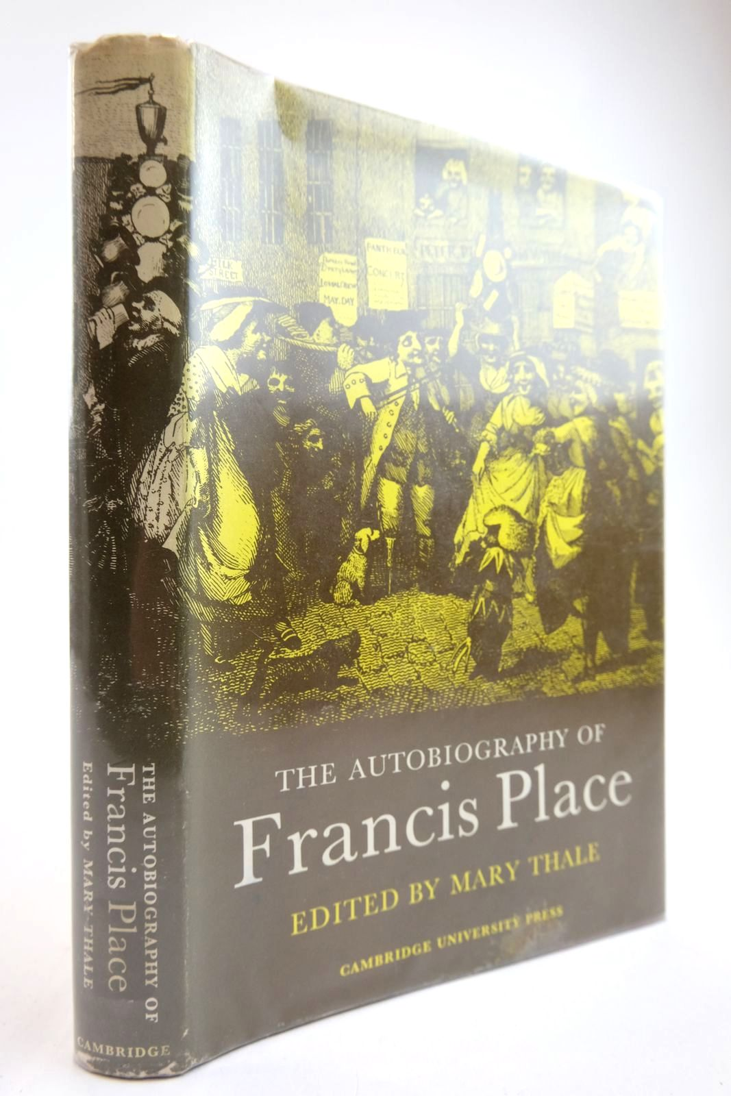 Photo of THE AUTOBIOGRAPHY OF FRANCIS PLACE (1771-1854)- Stock Number: 2134031
