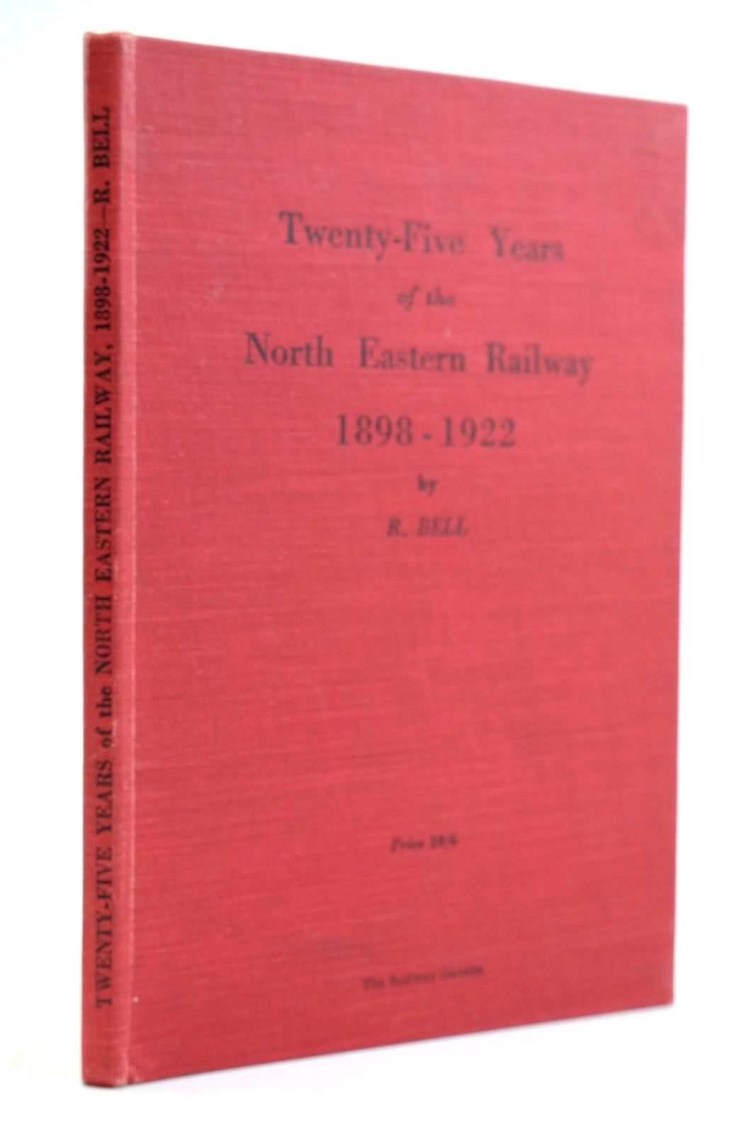 Photo of TWENTY FIVE YEARS OF THE NORTH EASTERN RAILWAY 1898-1922- Stock Number: 2134032