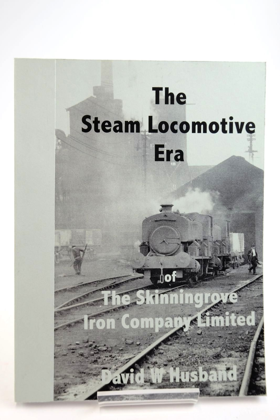 Photo of THE STEAM LOCOMOTIVE ERA OF THE SKINNINGROVE IRON COMPANY LIMITED- Stock Number: 2134050