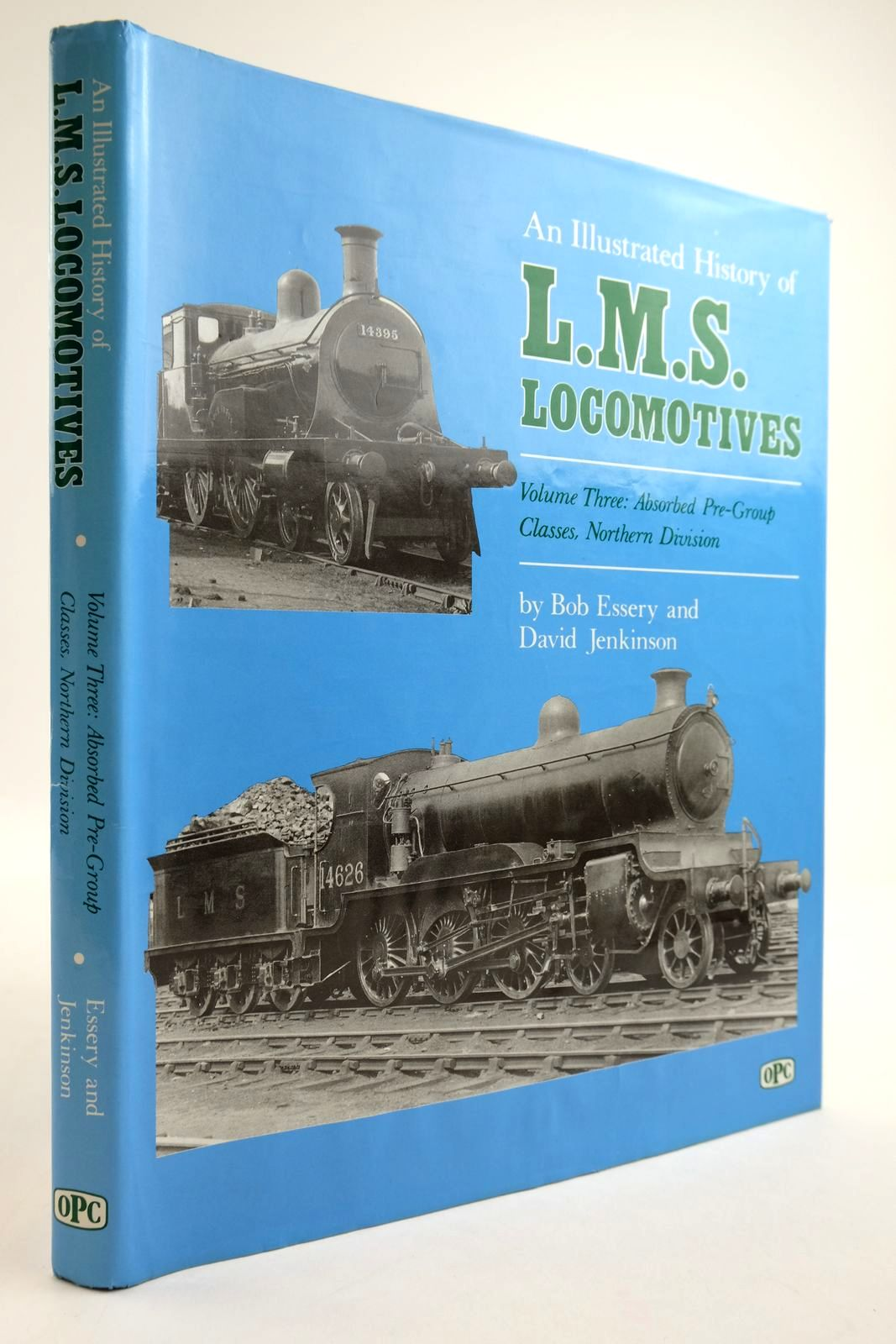 Photo of AN ILLUSTRATED HISTORY OF LMS LOCOMOTIVES VOLUME THREE written by Essery, Bob Jenkinson, David published by Oxford Publishing (STOCK CODE: 2134053)  for sale by Stella & Rose's Books