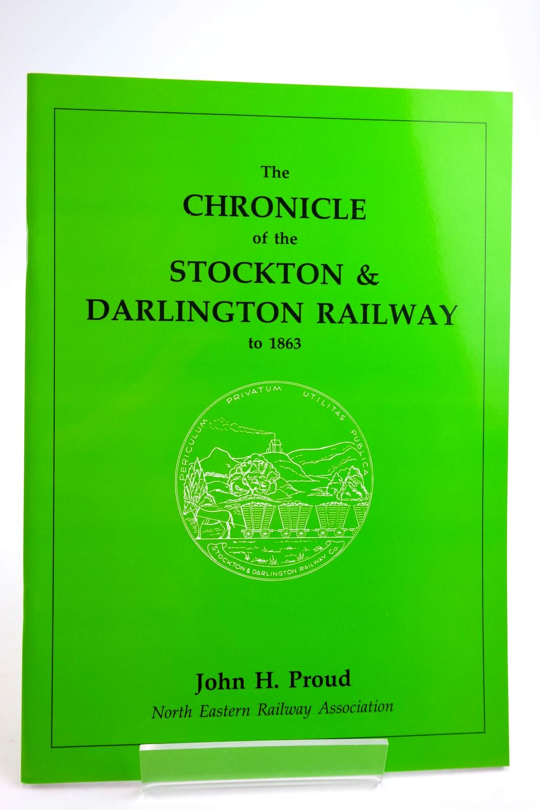 Photo of THE CHRONICLE OF THE STOCKTON & DARLINGTON RAILWAY TO 1863- Stock Number: 2134054