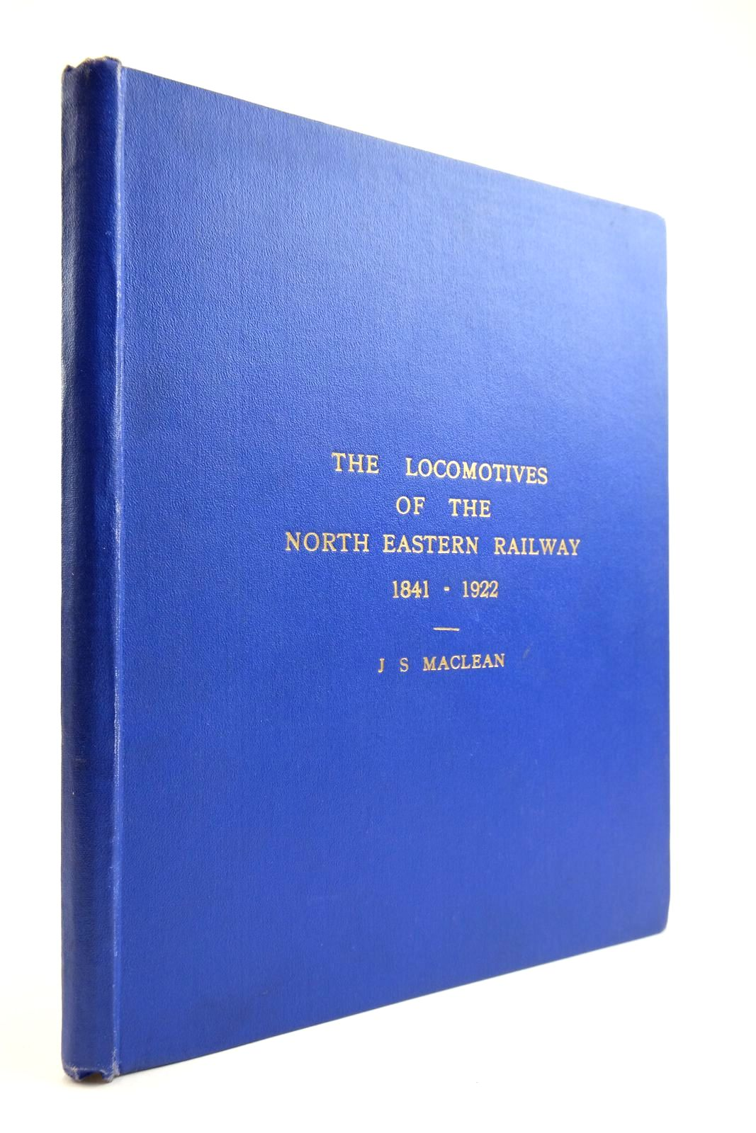 Photo of THE LOCOMOTIVES OF THE NORTH EASTERN RAILWAY 1841 - 1922- Stock Number: 2134060