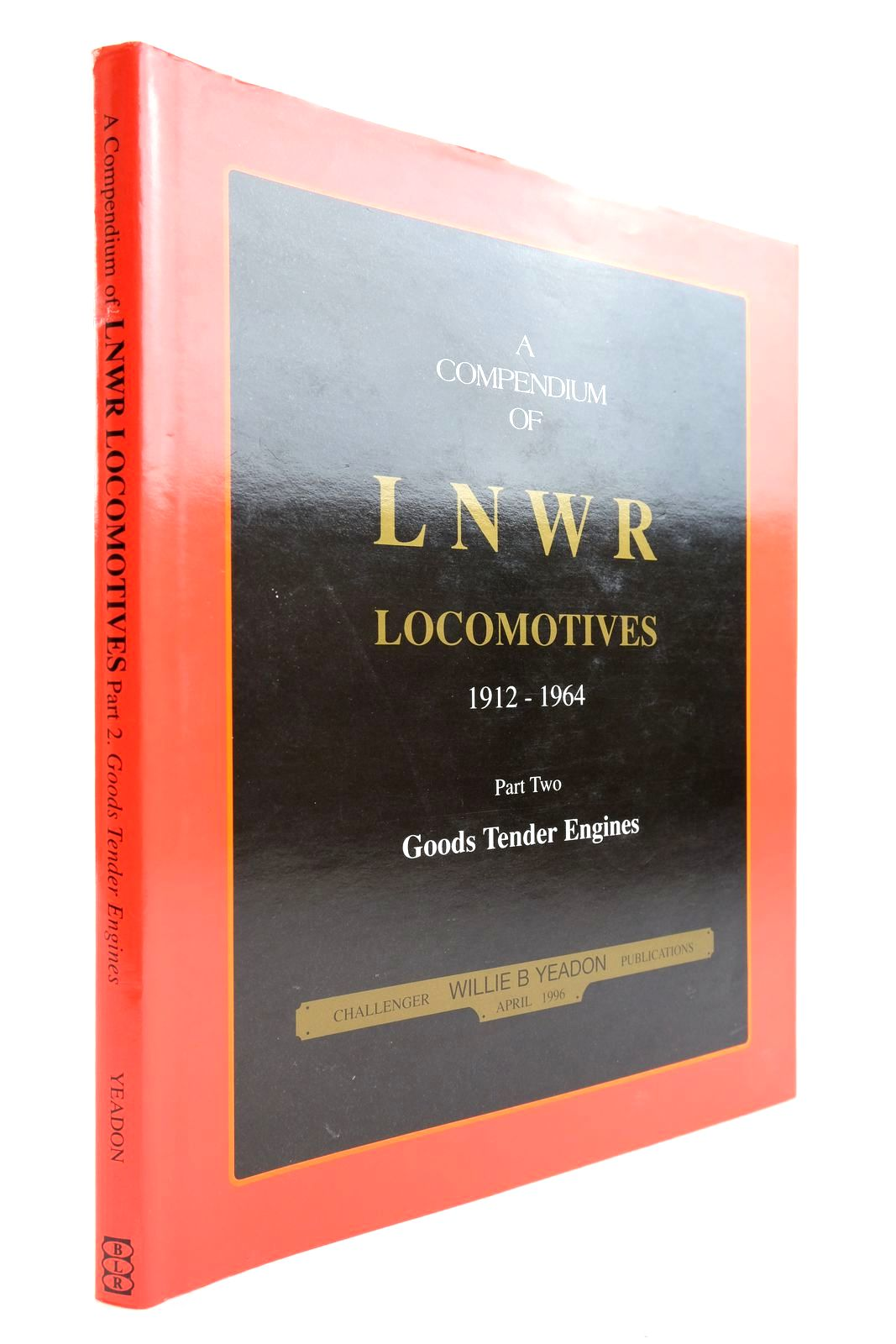 Photo of A COMPENDIUM OF LNWR LOCOMOTIVES 1912-1964 PART TWO GOODS TENDER ENGINES- Stock Number: 2134061
