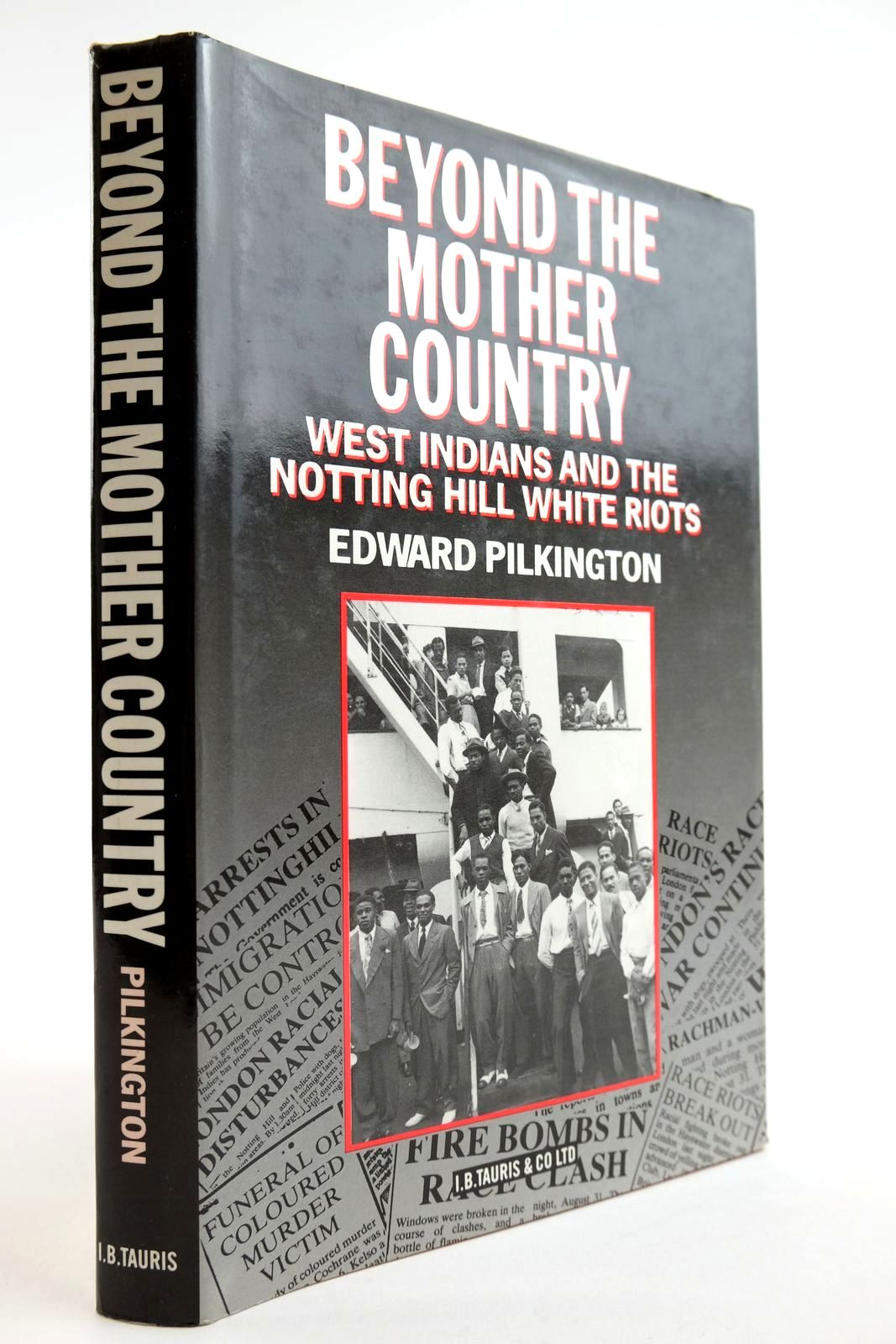 Photo of BEYOND THE MOTHER COUNTRY: WEST INDIANS AND THE NOTTING HILL WHITE RIOTS- Stock Number: 2134064