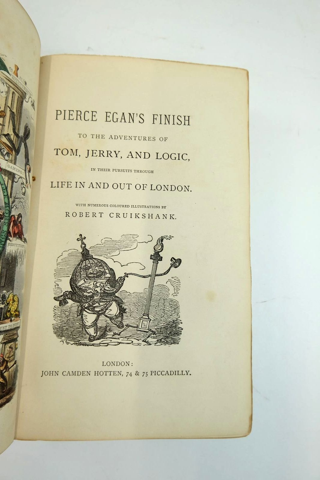 Photo of PIERCE EGAN'S FINISH TO THE ADVENTURES OF TOM, JERRY, AND LOGIC, IN THEIR PURSUITS THROUGH LIFE IN AND OUT OF LONDON written by Egan, Pierce illustrated by Cruikshank, Robert published by John Camden Hotten (STOCK CODE: 2134072)  for sale by Stella & Rose's Books