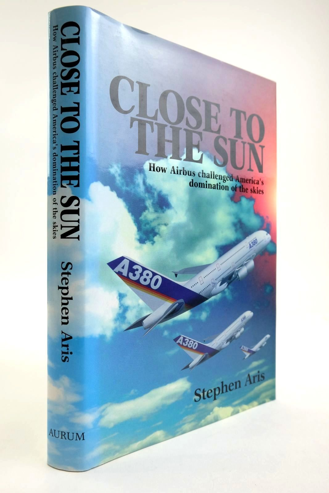 Photo of CLOSE TO THE SUN: HOW AIRBUS CHALLENGED AMERICA'S DOMINATION OF THE SKIES- Stock Number: 2134089