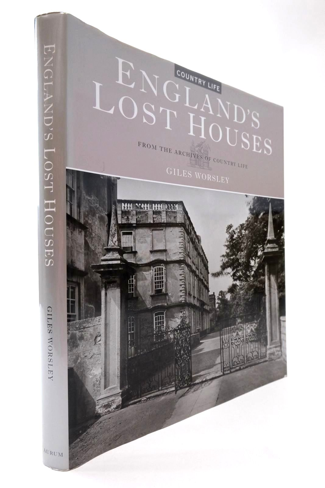 Photo of ENGLAND'S LOST HOUSES written by Worsley, Giles published by Aurum Press (STOCK CODE: 2134138)  for sale by Stella & Rose's Books