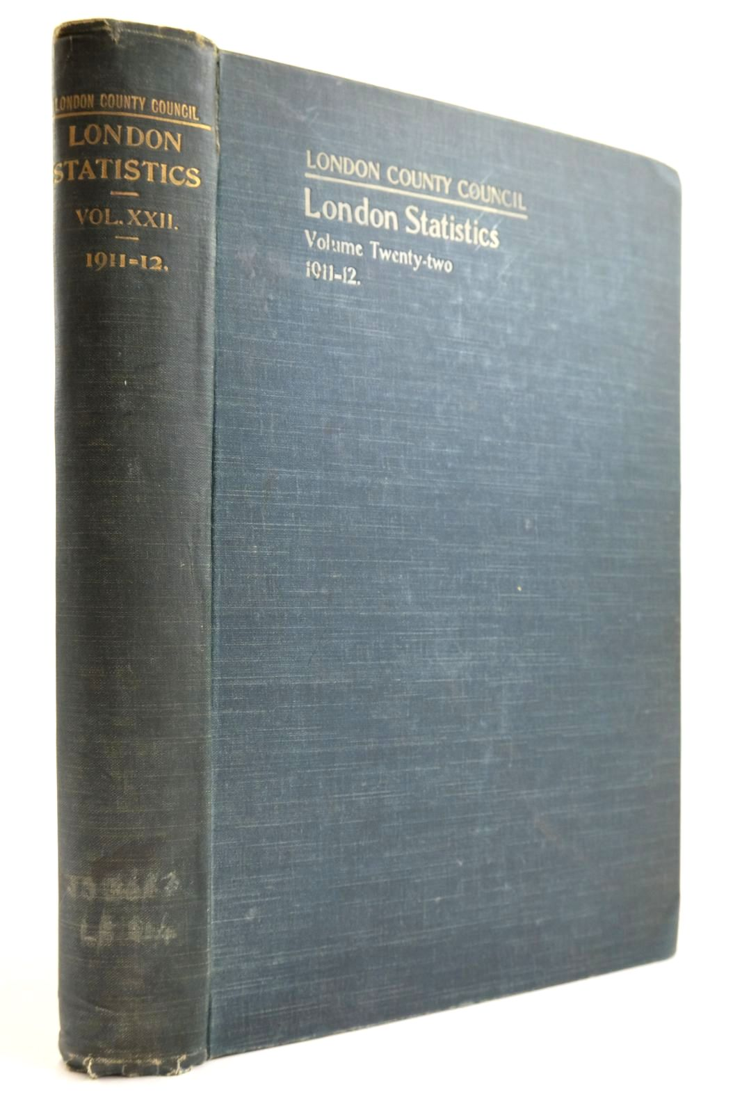 Photo of LONDON STATISTICS 1911-12 VOL. XXII published by London County Council (STOCK CODE: 2134147)  for sale by Stella & Rose's Books