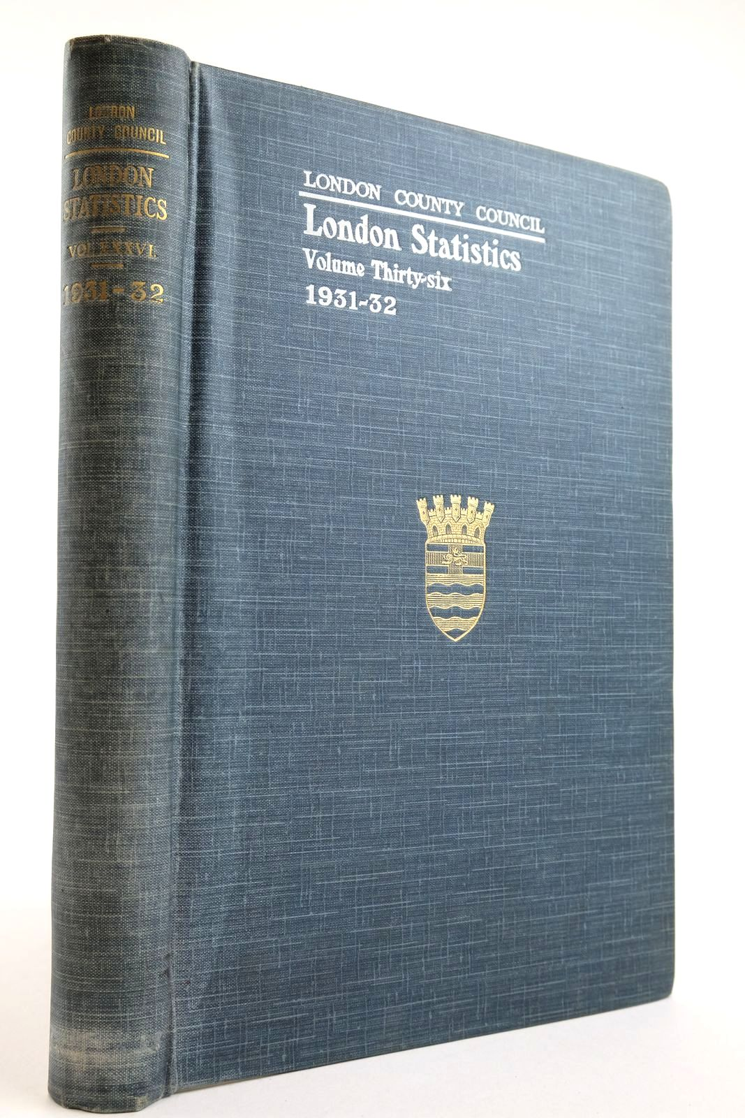 Photo of LONDON STATISTICS 1931-32 VOL. XXXVI published by London County Council (STOCK CODE: 2134148)  for sale by Stella & Rose's Books