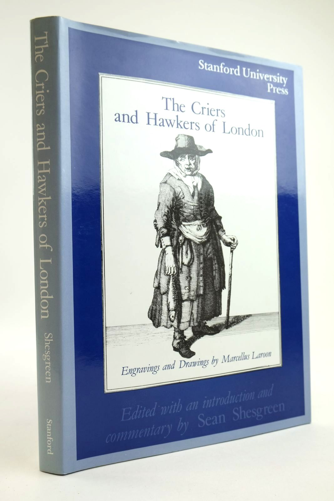 Photo of THE CRIERS AND HAWKERS OF LONDON written by Shesgreen, Sean illustrated by Laroon, Marcellus published by Stanford University Press (STOCK CODE: 2134152)  for sale by Stella & Rose's Books