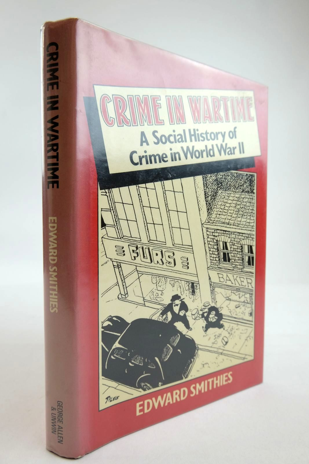 Photo of CRIME IN WARTIME: A SOCIAL HISTORY OF CRIME IN WORLD WAR II- Stock Number: 2134221