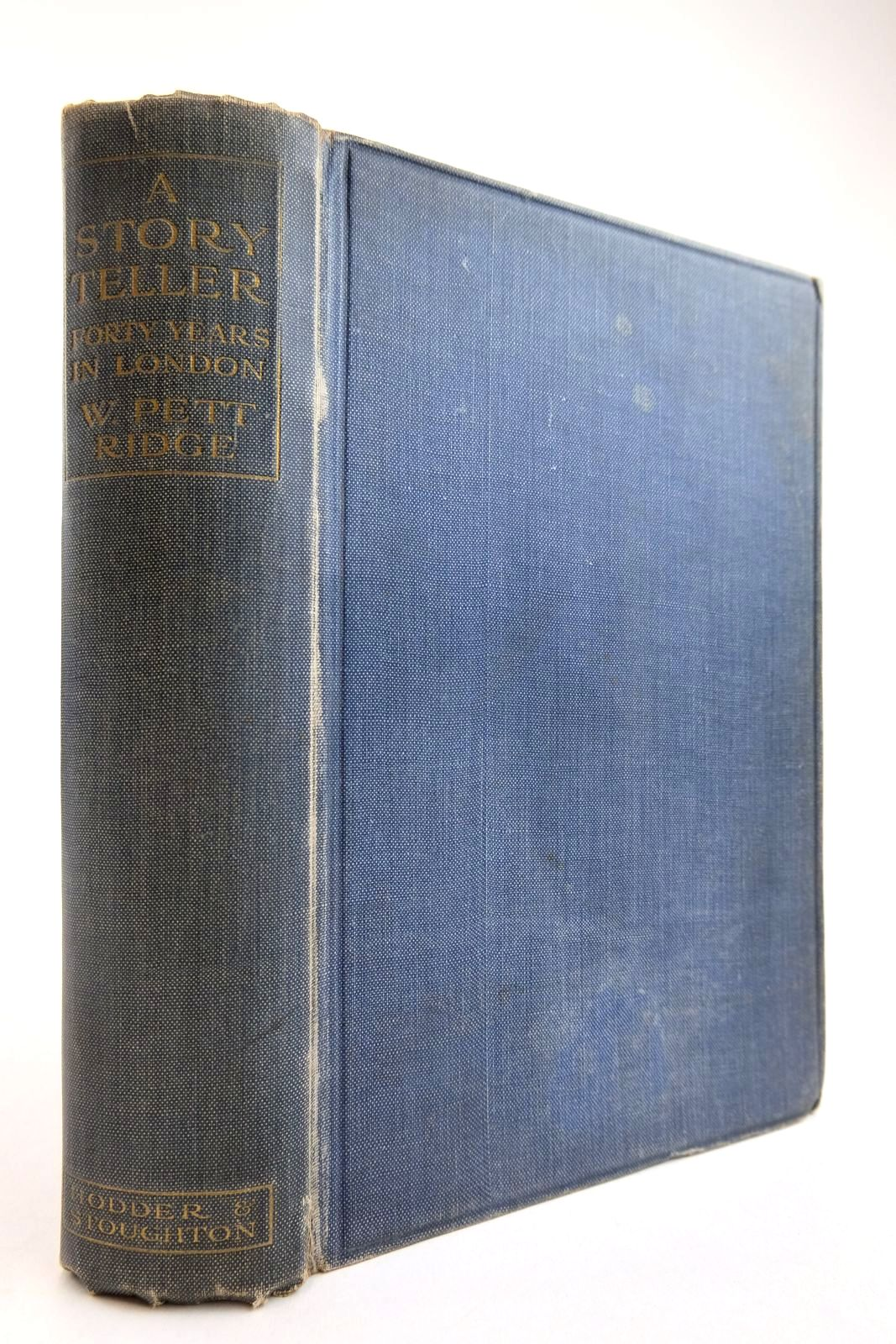 Photo of A STORY TELLER FORTY YEARS IN LONDON written by Ridge, W. Pett published by Hodder & Stoughton (STOCK CODE: 2134222)  for sale by Stella & Rose's Books
