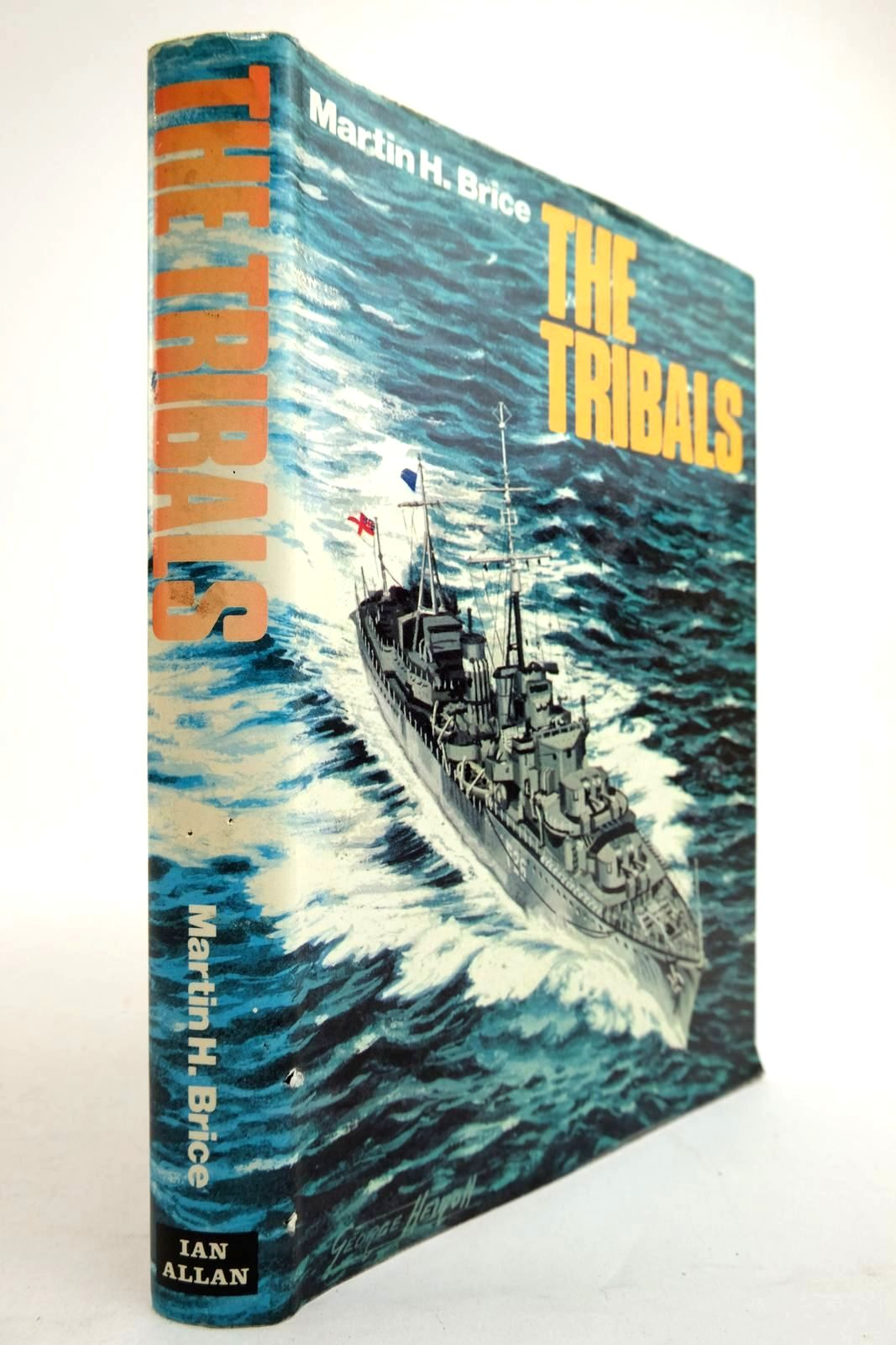 Photo of THE TRIBALS BIOGRAPHY OF A DESTROYER CLASS written by Brice, Martin H. published by Ian Allan (STOCK CODE: 2134285)  for sale by Stella & Rose's Books