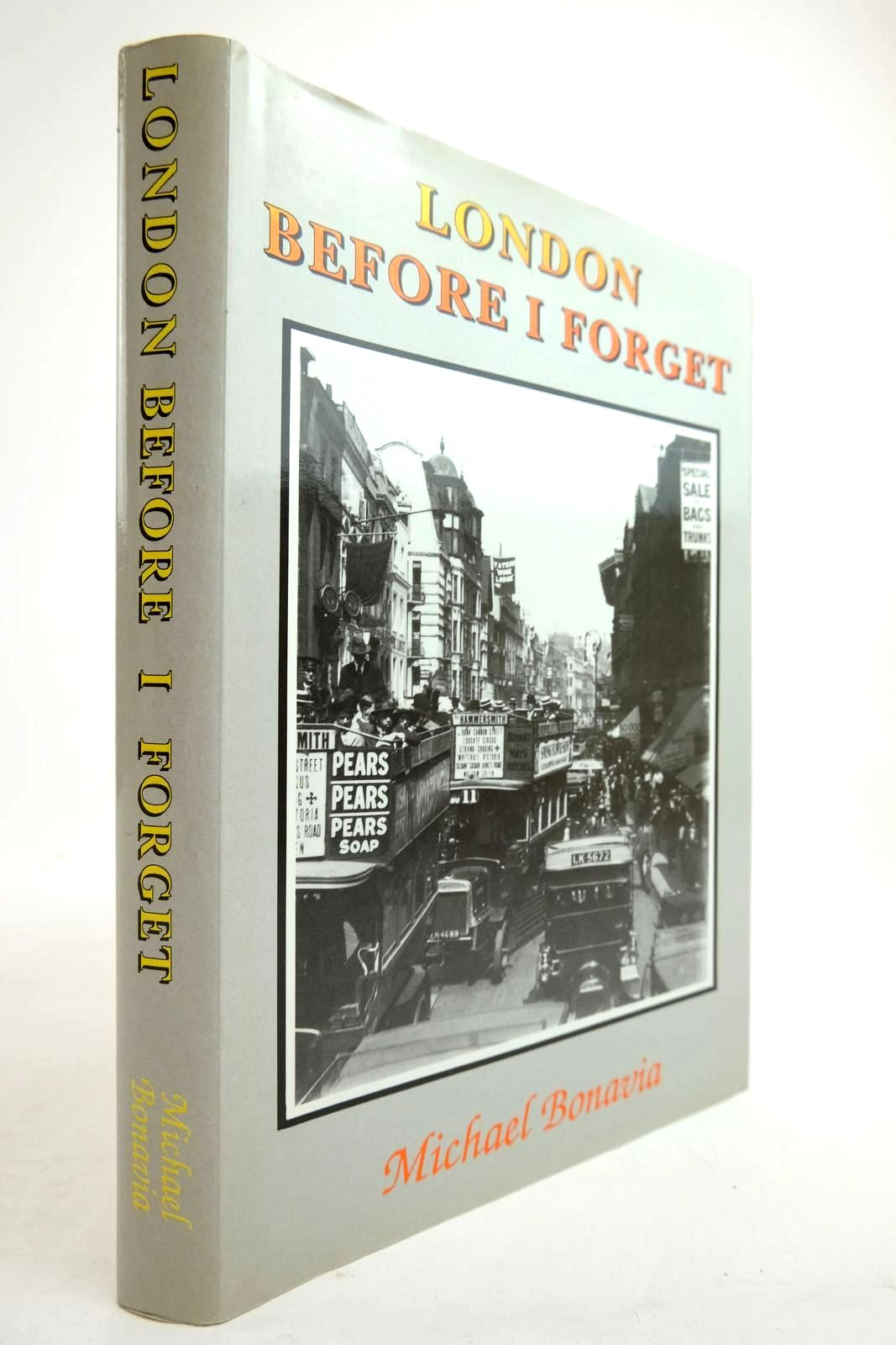 Photo of LONDON BEFORE I FORGET written by Bonavia, Michael R. published by Self Publishing Association Ltd. (STOCK CODE: 2134286)  for sale by Stella & Rose's Books