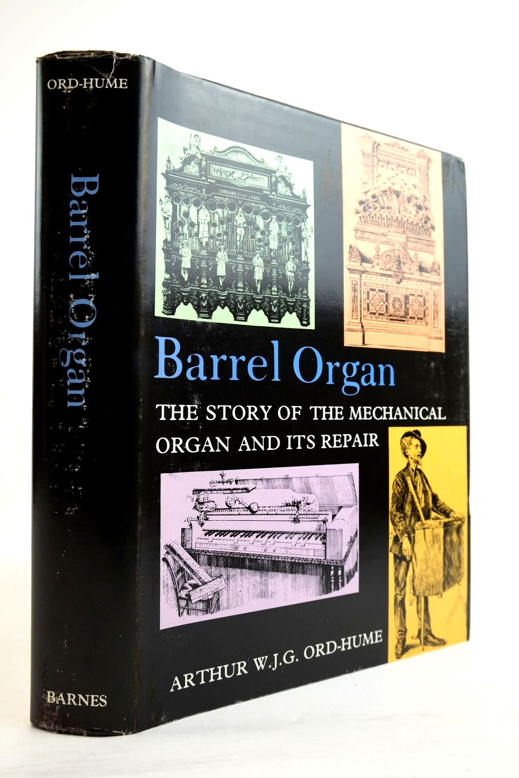 Photo of BARREL ORGAN THE STORY OF THE MECHANICAL ORGAN AND ITS REPAIR- Stock Number: 2134366