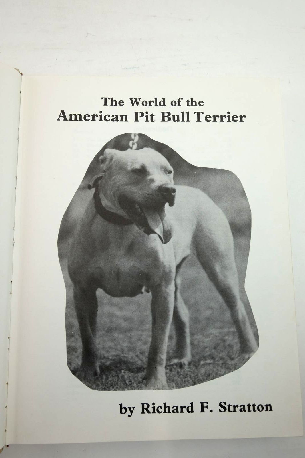 Photo of THE WORLD OF THE AMERICAN PIT BULL TERRIER written by Stratton, Richard F. published by T.F.H. Publications Ltd. (STOCK CODE: 2134435)  for sale by Stella & Rose's Books