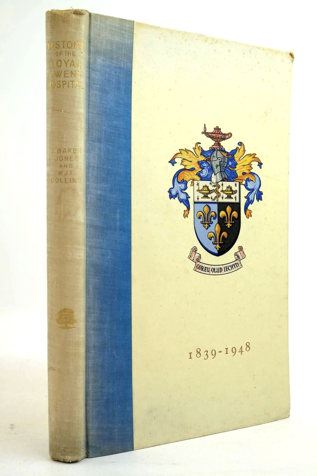Photo of HISTORY OF THE ROYAL GWENT HOSPITAL 1839-1948- Stock Number: 2134442