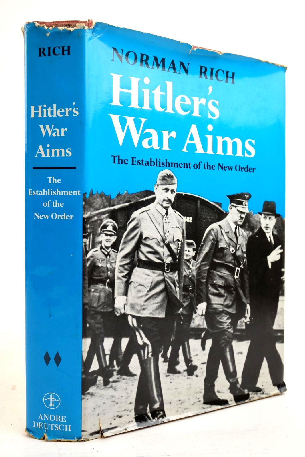 Photo of HITLER'S WAR AIMS: THE ESTABLISHMENT OF THE NEW ORDER written by Rich, Norman published by Andre Deutsch (STOCK CODE: 2134476)  for sale by Stella & Rose's Books