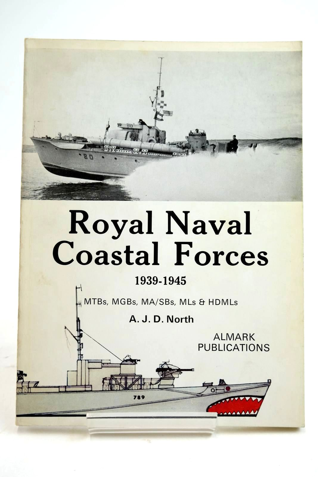 Photo of ROYAL NAVAL COASTAL FORCES 1939-1945 written by North, A.J.D. published by Almark Publishing Co. Ltd. (STOCK CODE: 2134479)  for sale by Stella & Rose's Books