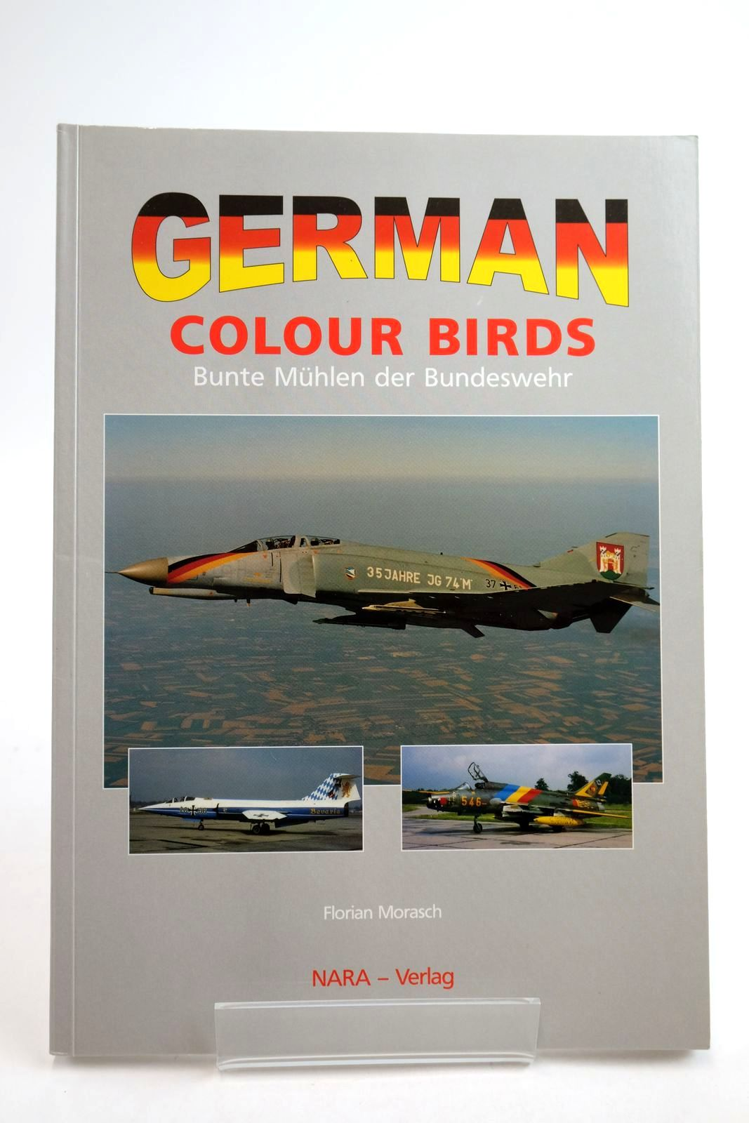 Photo of GERMAN COLOUR BIRDS written by Morasch, Florian published by Nara-Verlag (STOCK CODE: 2134485)  for sale by Stella & Rose's Books
