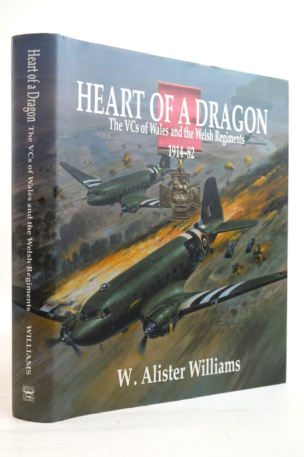Photo of HEART OF A DRAGON THE VCS OF WALES AND THE WELSH REGIMENTS 1914-82- Stock Number: 2134491