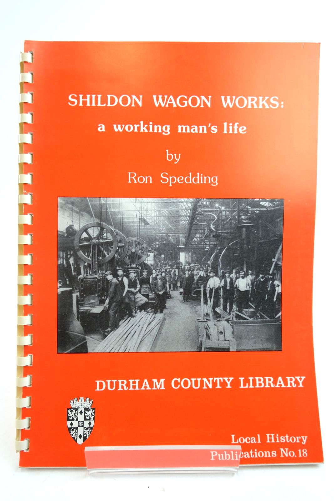 Photo of SHILDON WAGON WORKS: A WORKIN MAN'S LIFE- Stock Number: 2134510