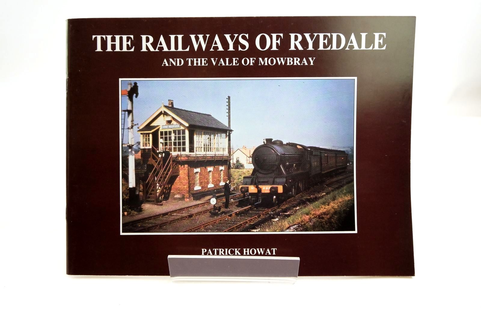 Photo of THE RAILWAYS OF RYEDALE AND THE VALE OF MOWBRAY- Stock Number: 2134512