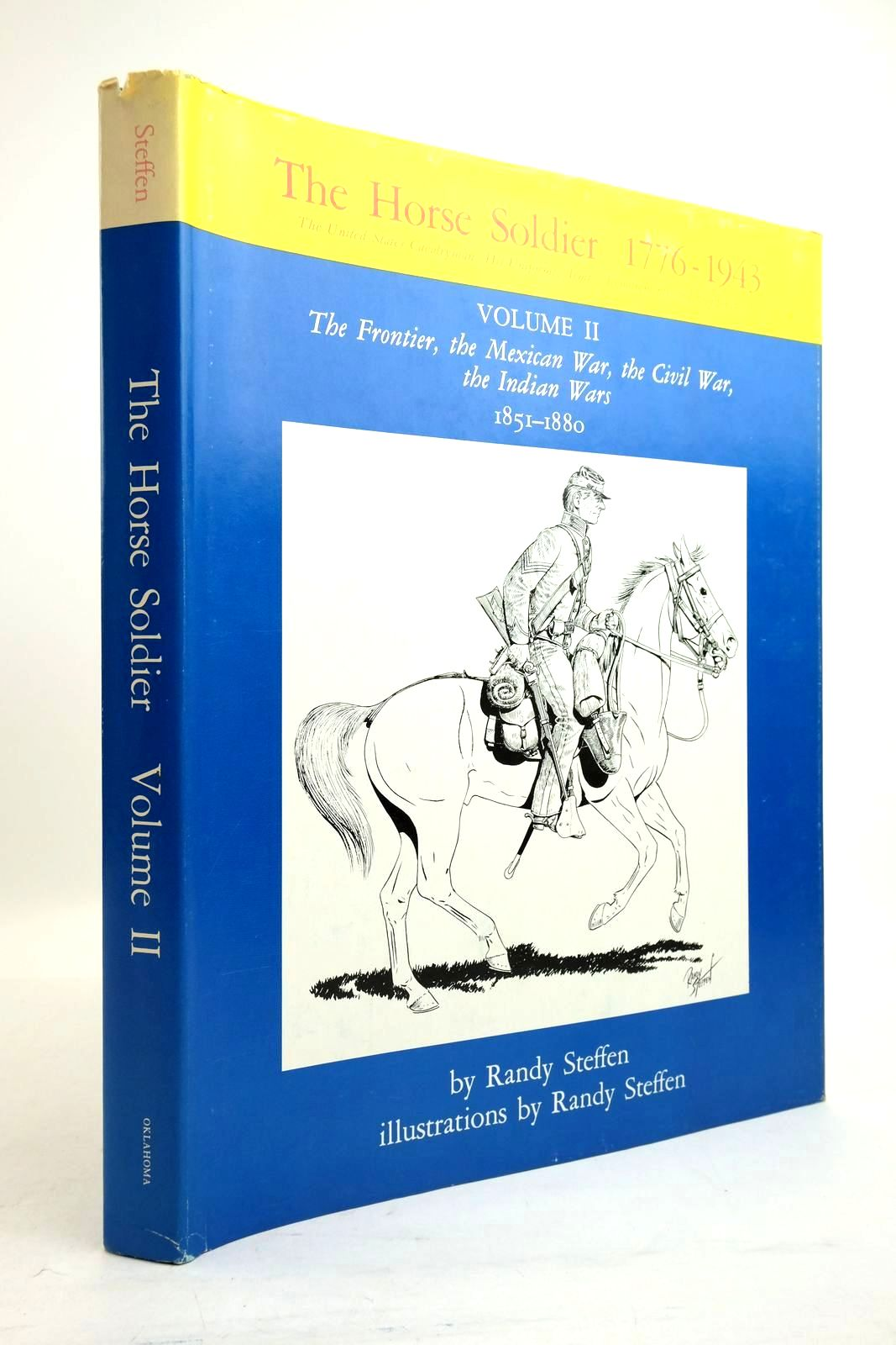 Photo of THE HORSE SOLDIER 1776-1943: VOLUME II: THE FRONTIER, THE MEXICAN WAR, THE CIVIL WAR, THE INDIAN WARS 1851-1880- Stock Number: 2134514