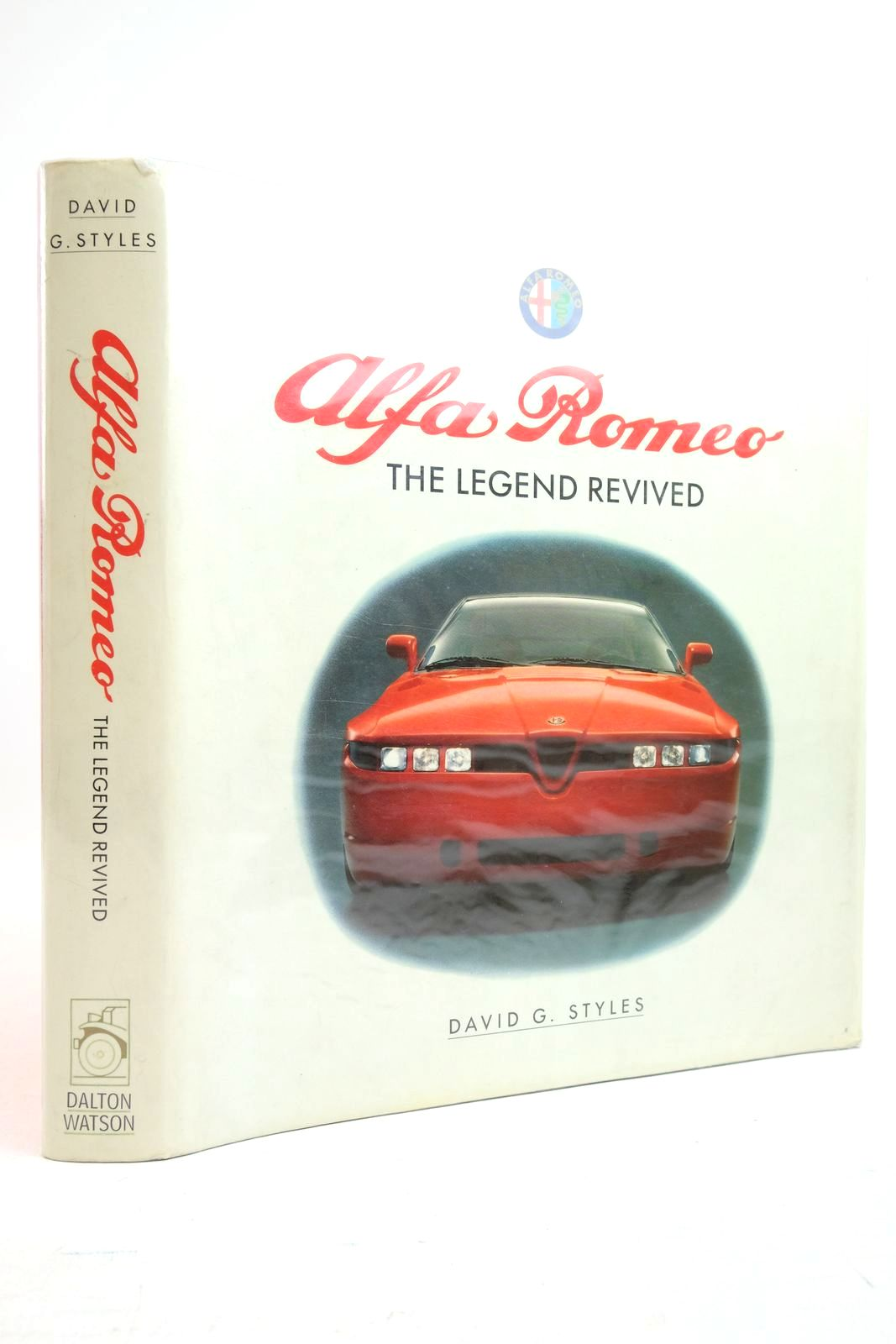 Photo of ALFA ROMEO THE LEGEND REVIVED written by Styles, David G. published by Dalton Watson (STOCK CODE: 2134523)  for sale by Stella & Rose's Books