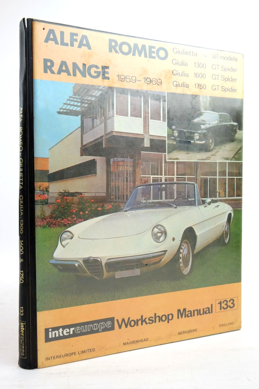 Photo of WORKSHOP MANUAL FOR ALFA ROMEO: GIULIETTA, GIULIA AND 1750 MODELS (1959-1969) written by Newton, C.R. published by Intereurope (STOCK CODE: 2134526)  for sale by Stella & Rose's Books