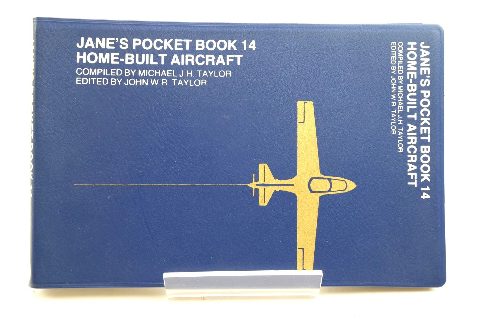 Photo of JANE'S POCKET BOOK OF HOME-BUILT AIRCRAFT written by Taylor, Michael J.H. Taylor, John W.R. published by Macdonald and Jane's (STOCK CODE: 2134537)  for sale by Stella & Rose's Books