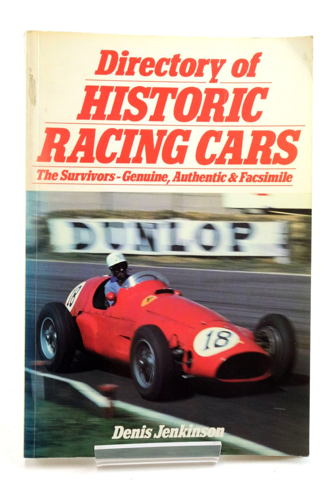 Photo of DIRECTORY OF HISTORIC RACING CARS: THE SURVIVORS - GENUINE, AUTHENTIC ^ FACSIMILE- Stock Number: 2134542