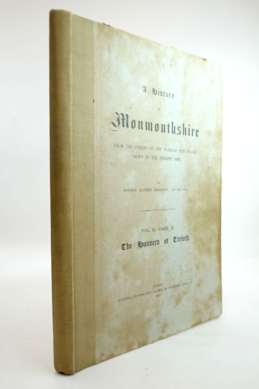 Photo of A HISTORY OF MONMOUTHSHIRE VOL II PART II THE HUNDRED OF TRELECH written by Bradney, Joseph published by Mitchell Hughes and Clarke (STOCK CODE: 2134562)  for sale by Stella & Rose's Books