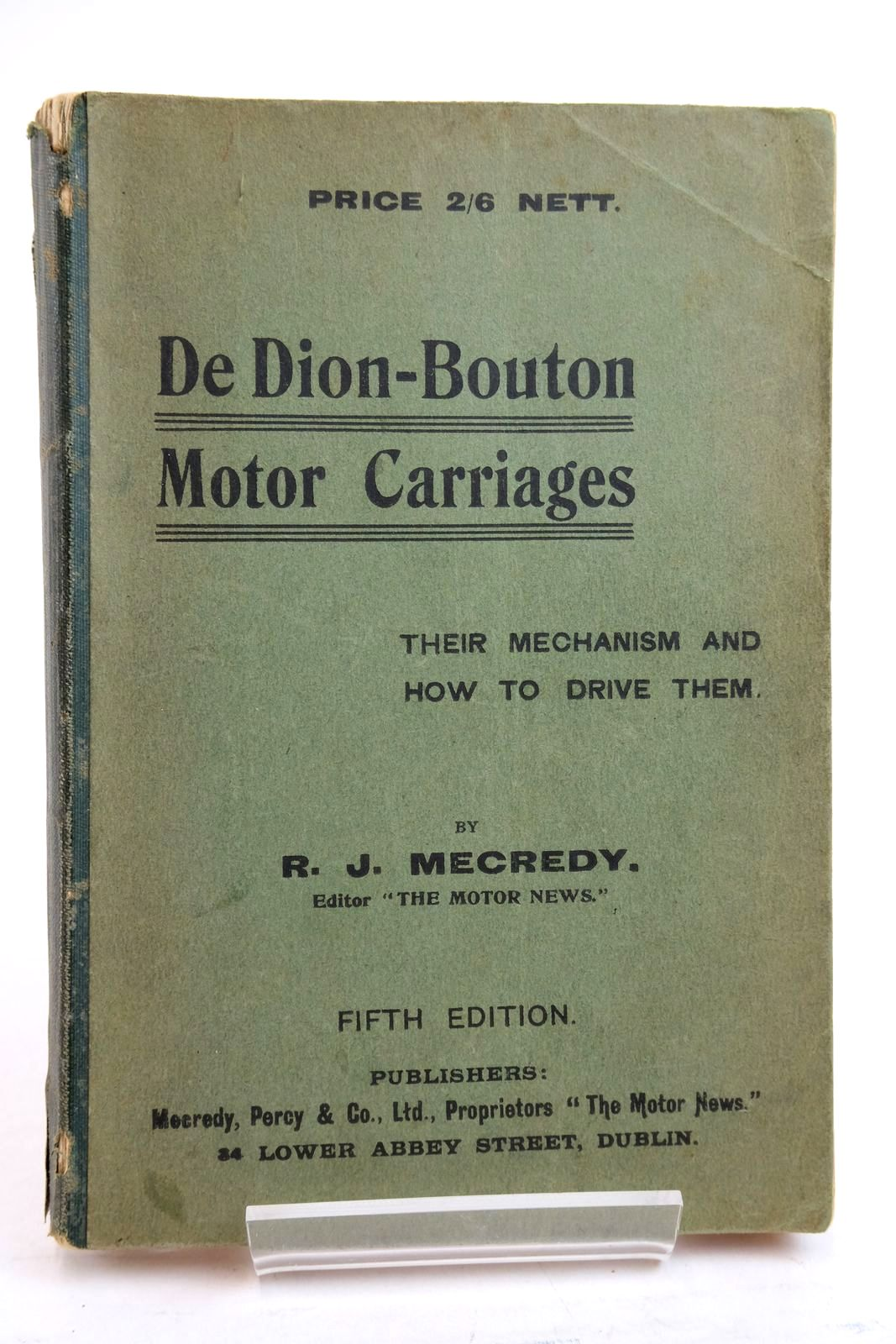Photo of DE DION BOUTON MOTOR CARRIAGES: THEIR MECHANISM AND HOW TO DRIVE THEM- Stock Number: 2134570
