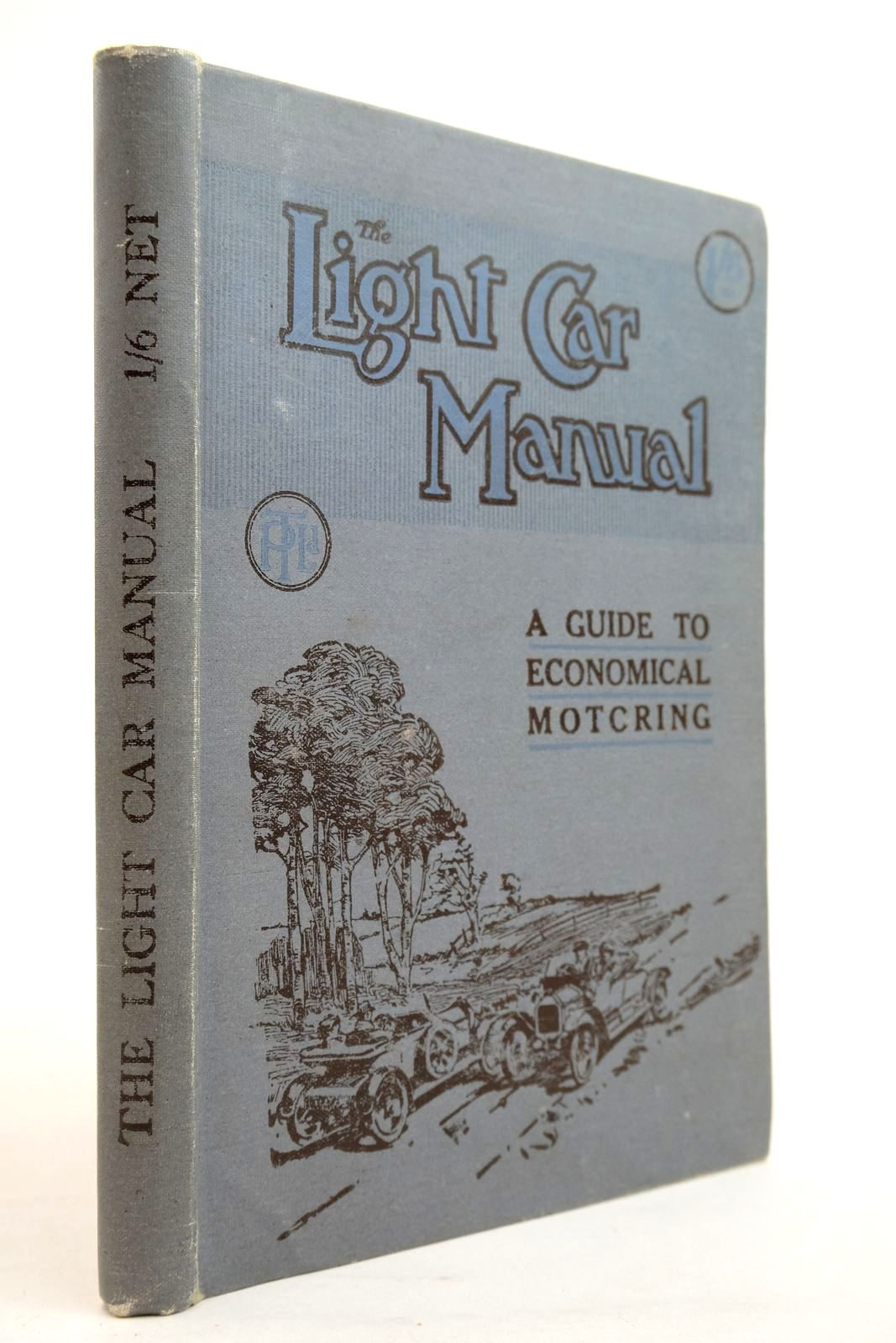 Photo of THE LIGHT CAR MANUAL: A GUIDE TO ECONOMICAL MOTORING published by Temple Press Limited (STOCK CODE: 2134572)  for sale by Stella & Rose's Books