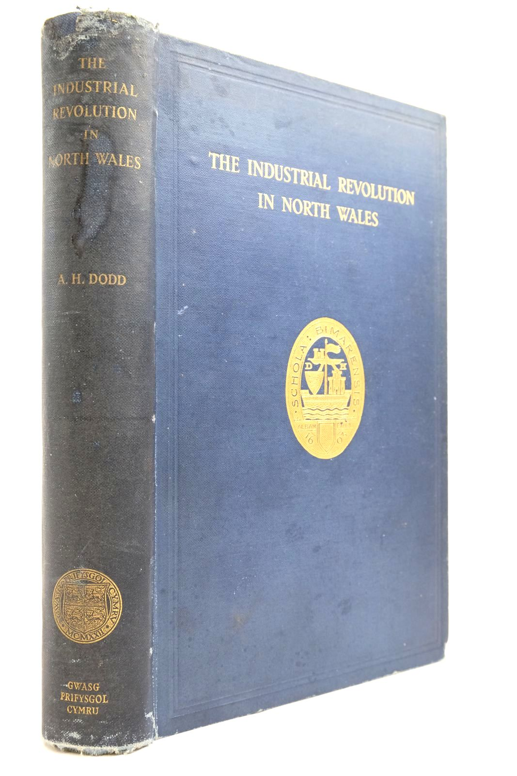 Photo of THE INDUSTRIAL REVOLUTION IN NORTH WALES written by Dodd, A.H. published by University Of Wales Press Board (STOCK CODE: 2134582)  for sale by Stella & Rose's Books