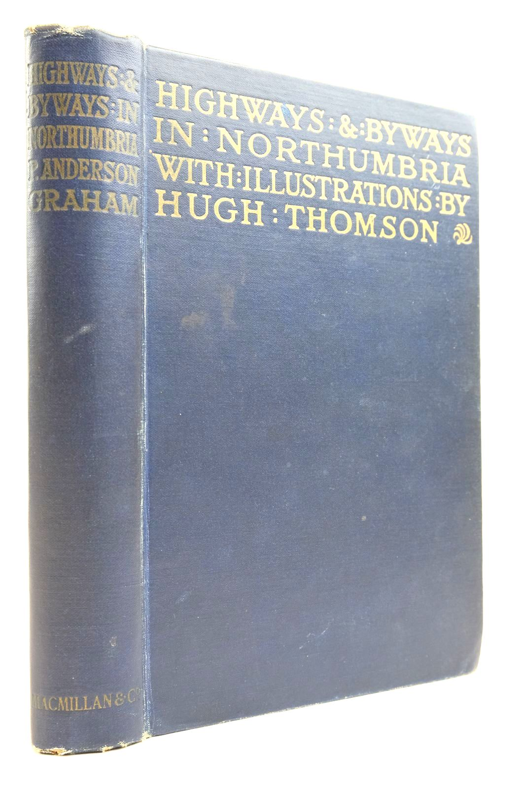 Photo of HIGHWAYS AND BYWAYS IN NORTHUMBRIA- Stock Number: 2134583