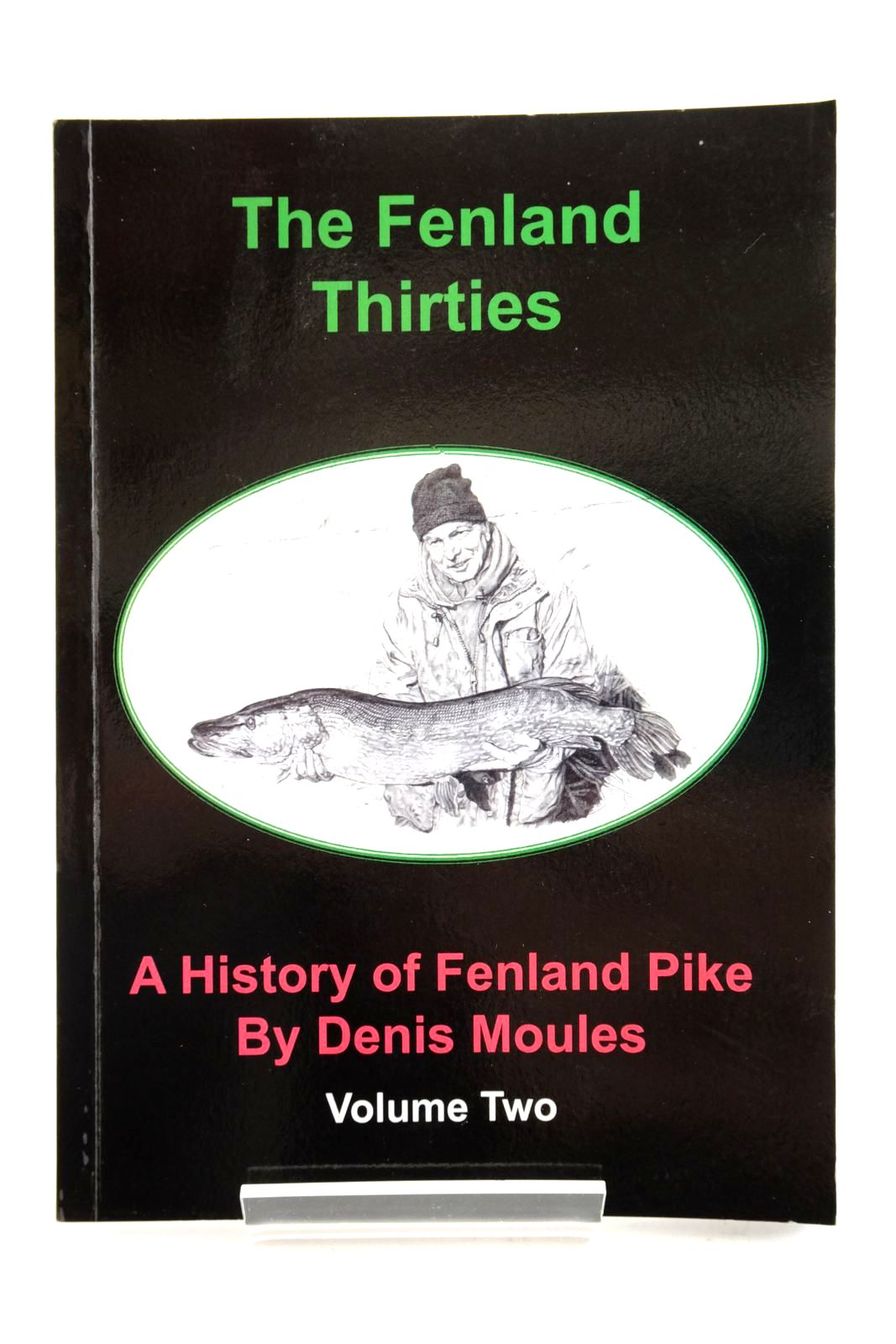 Photo of THE FENLAND THIRTIES: A HISTORY OF FENLAND PIKE VOLUME TWO- Stock Number: 2134585