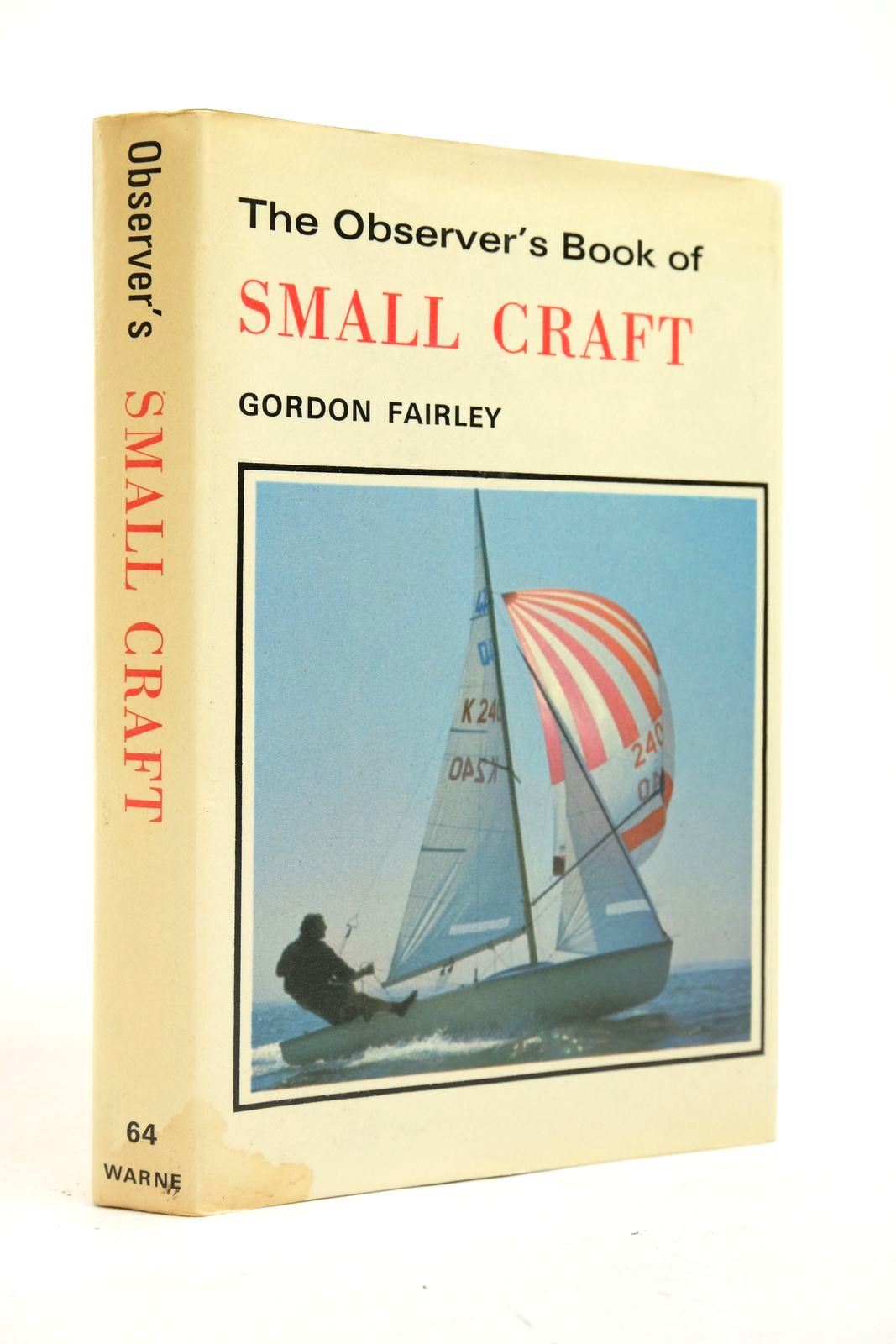 Photo of THE OBSERVER'S BOOK OF SMALL CRAFT written by Fairley, Gordon published by Frederick Warne & Co Ltd. (STOCK CODE: 2134661)  for sale by Stella & Rose's Books